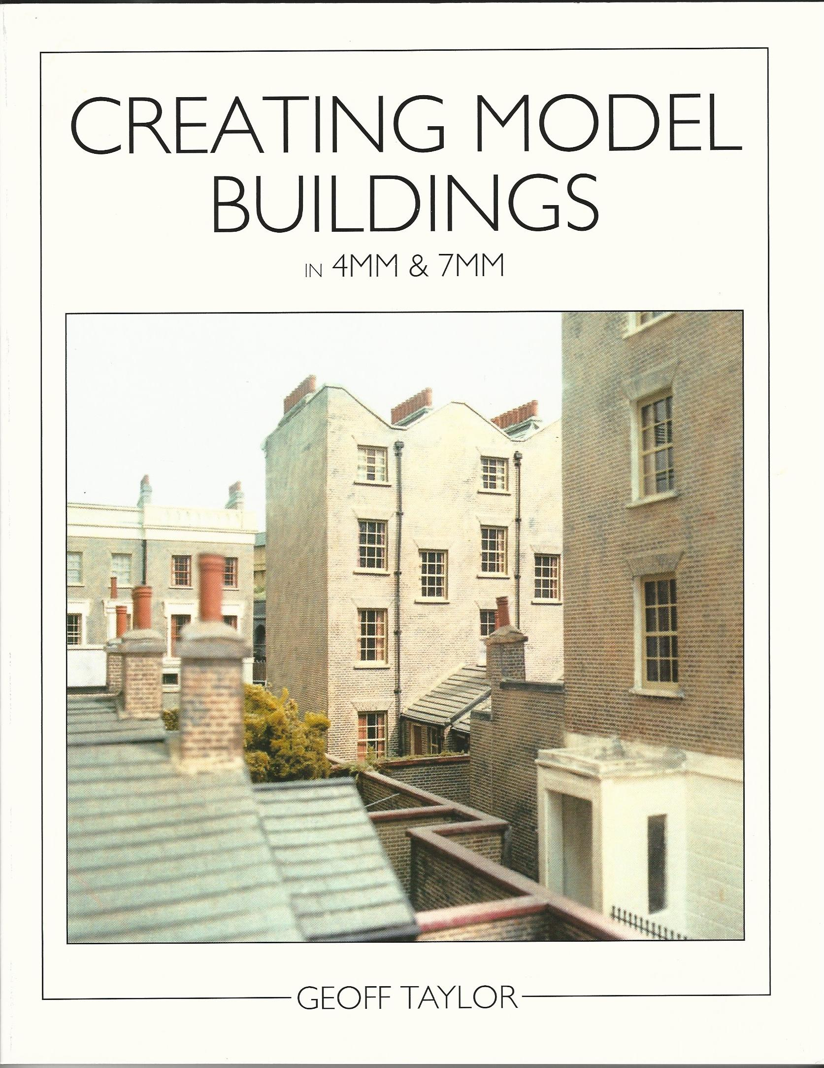 Image for Creating Model Buildings in 4mm & 7mm