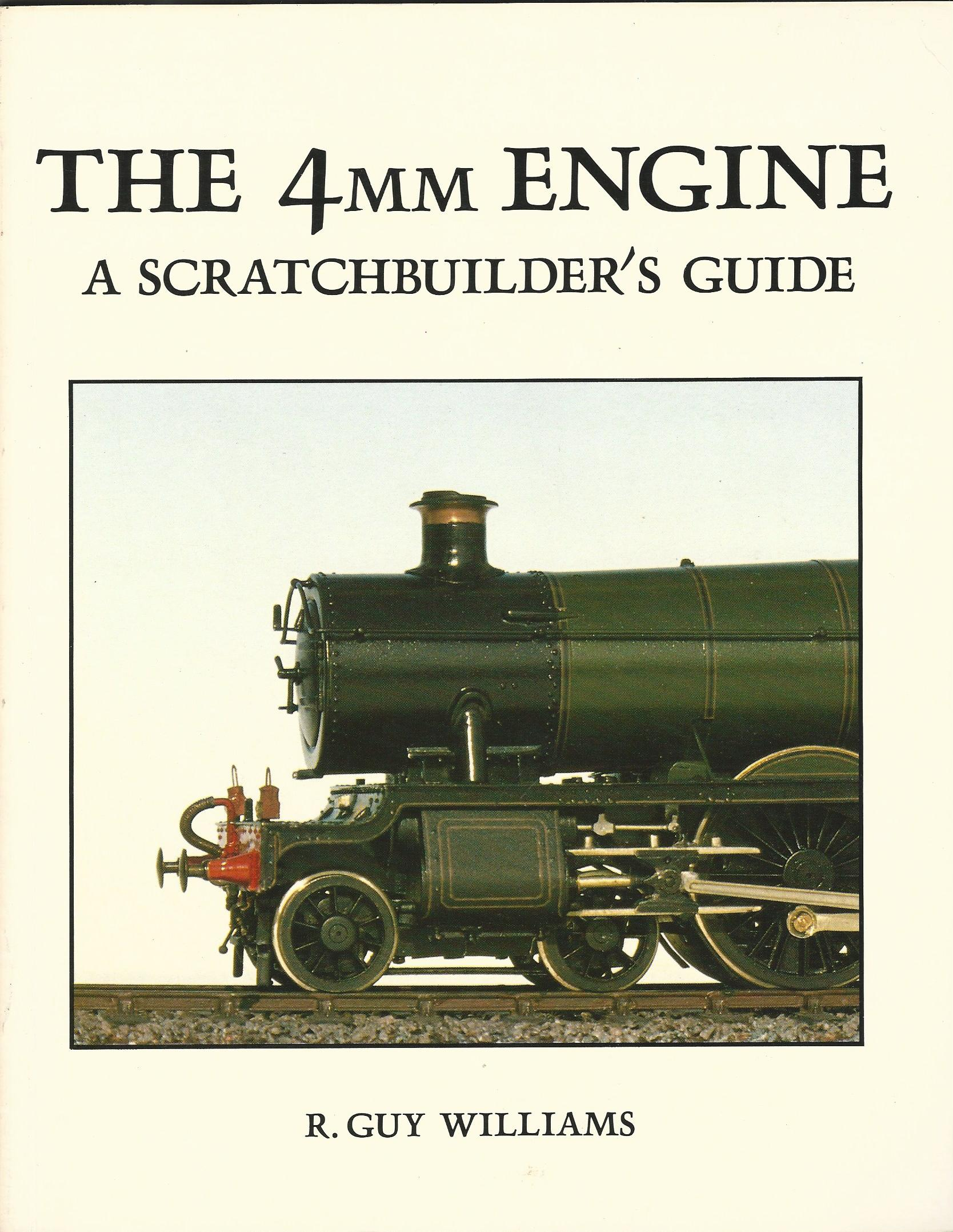 Image for The 4mm Engine: A Scratchbuilder's Guide