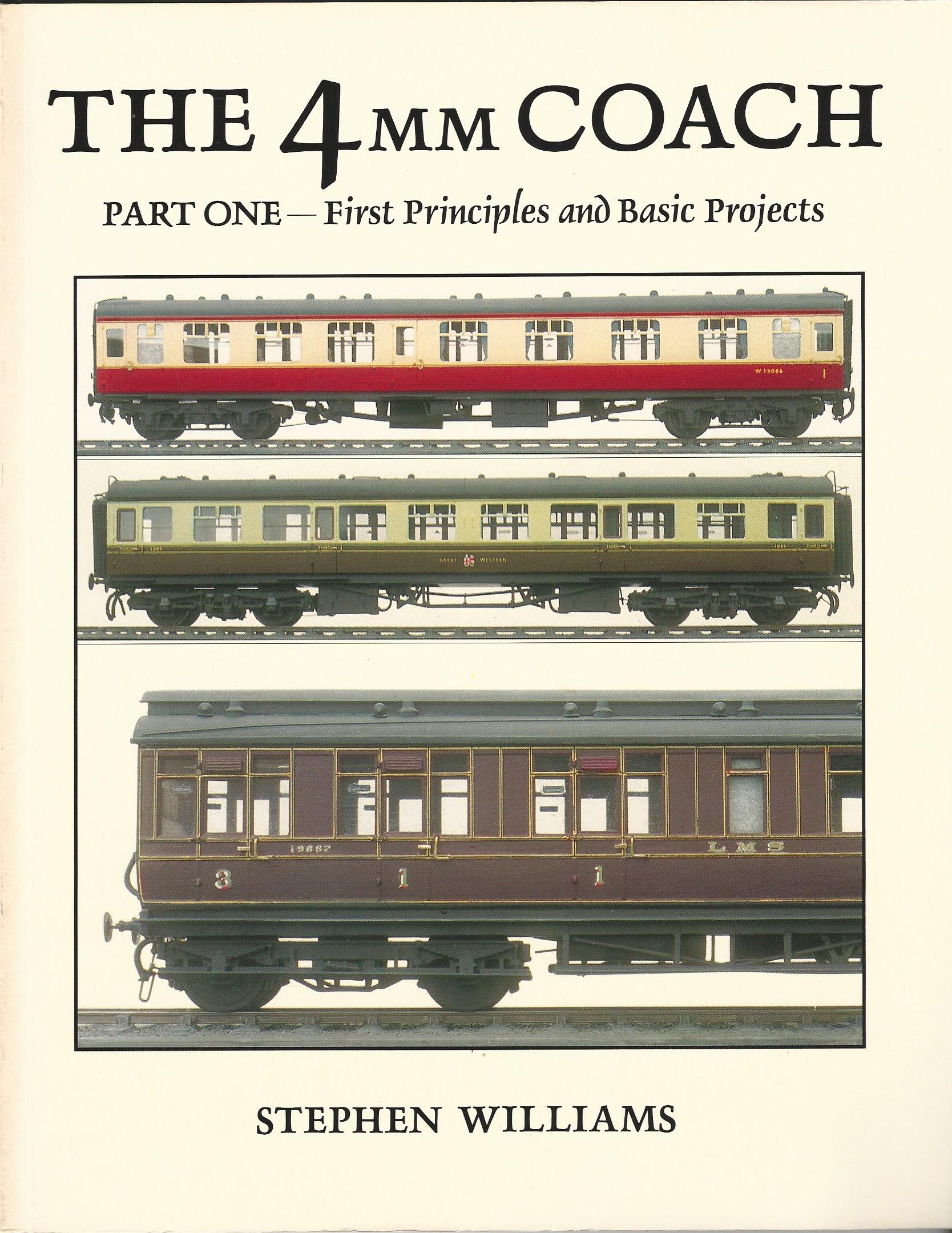 Image for The 4mm Coach: First Principles and Basic Projects Pt. 1