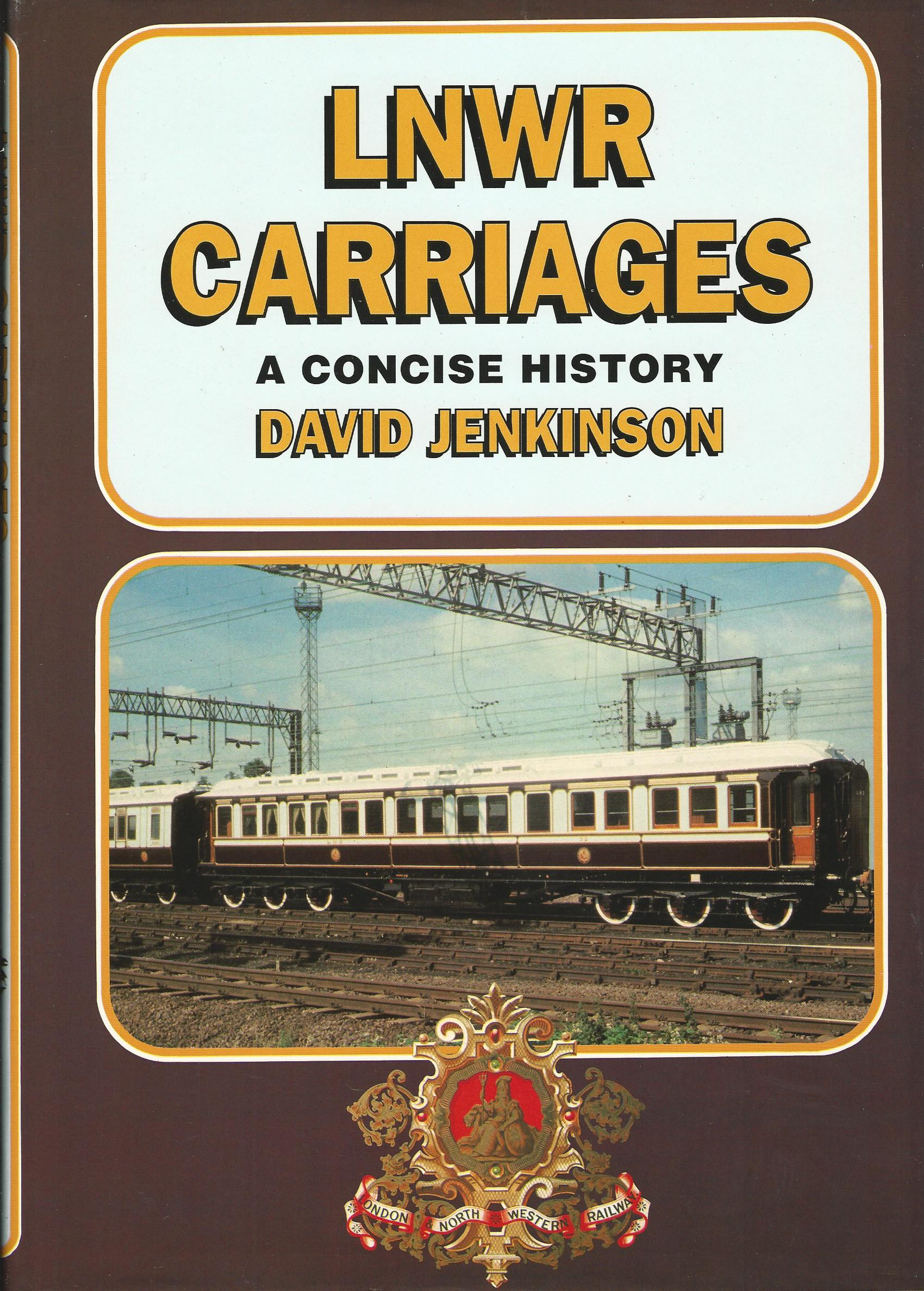 Image for LNWR Carriages: A Concise History