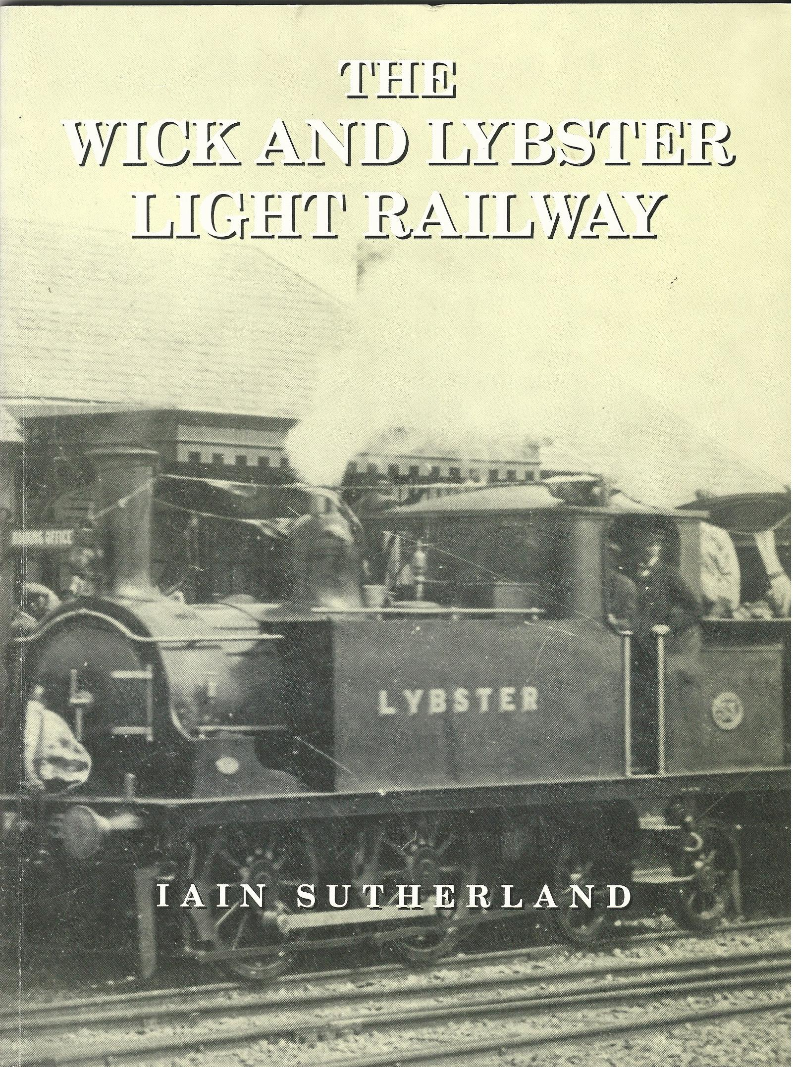 Image for The Wick and Lybster Light Railway.