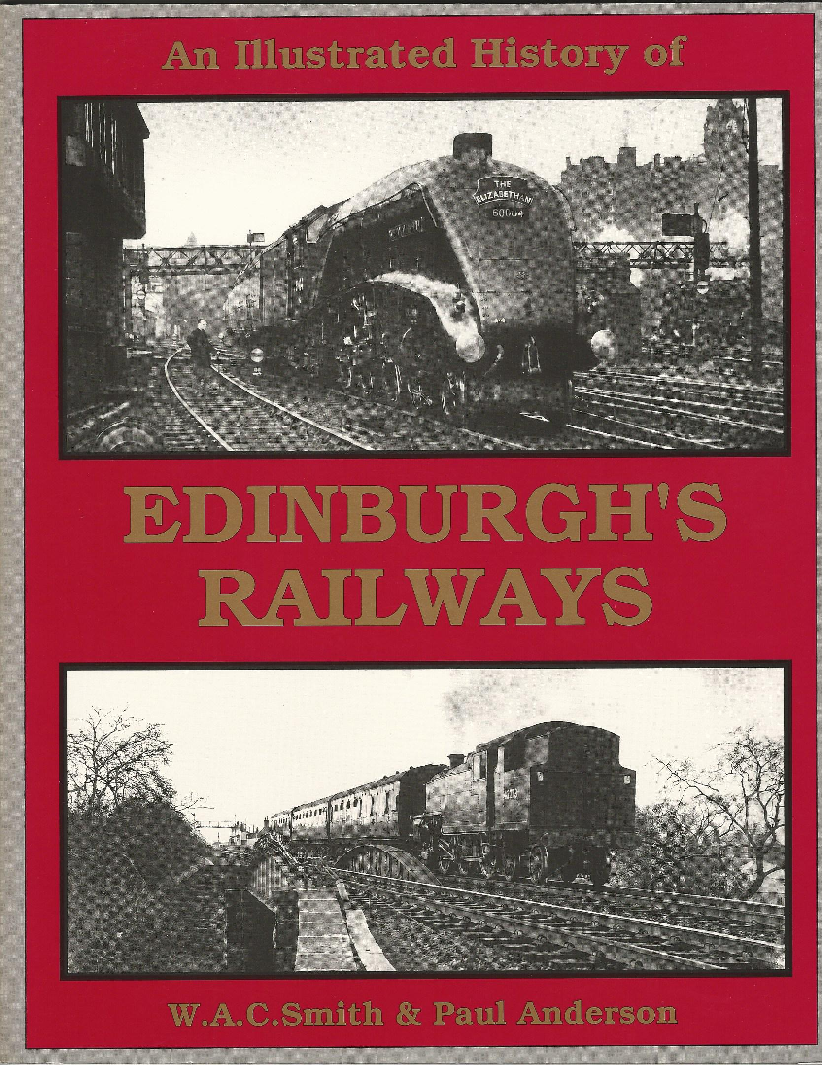 Image for The Illustrated History of Edinburgh's Railways