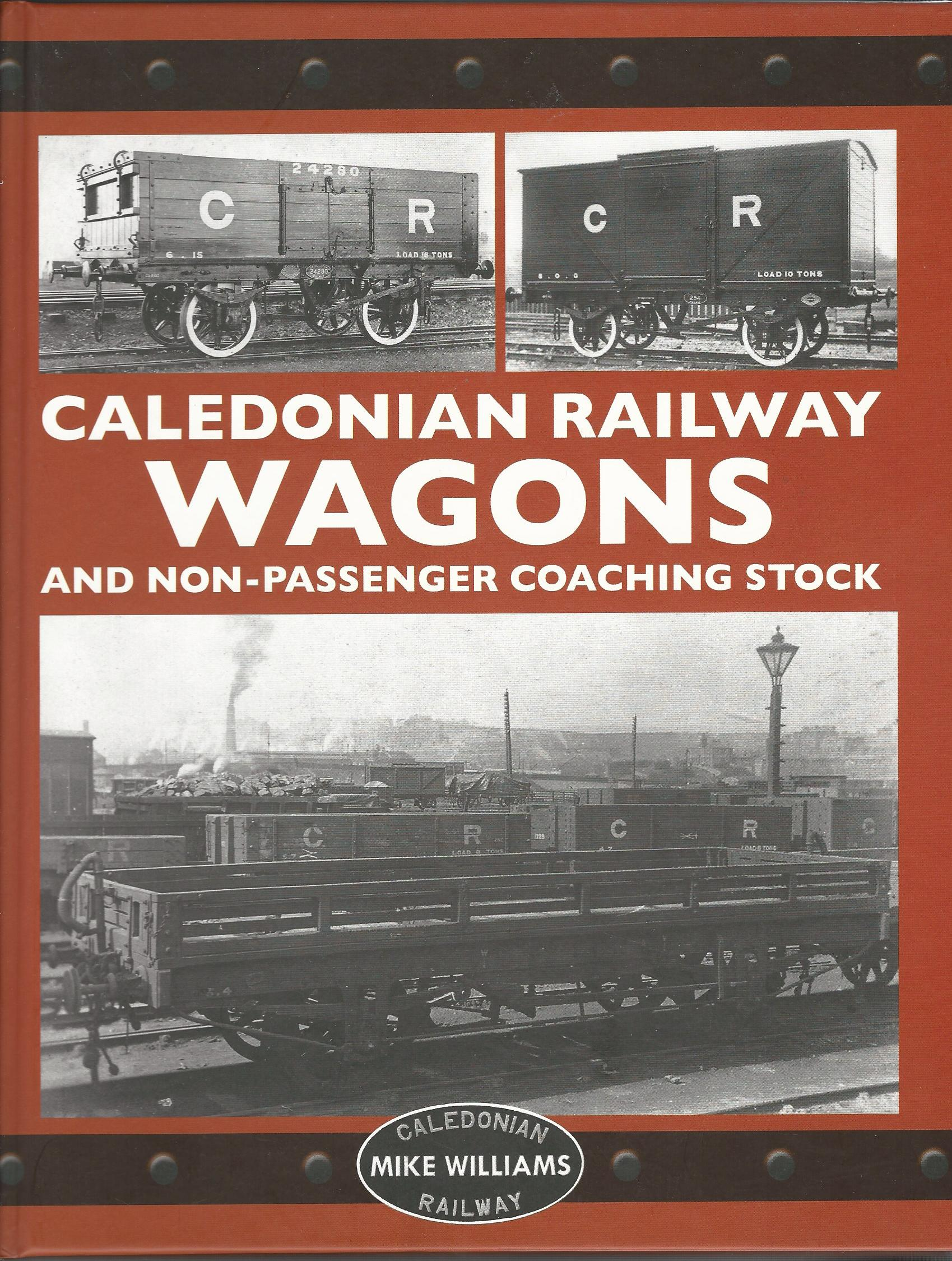 Image for Caledonian Railway Wagons & Non-Passenger Coaching Stock