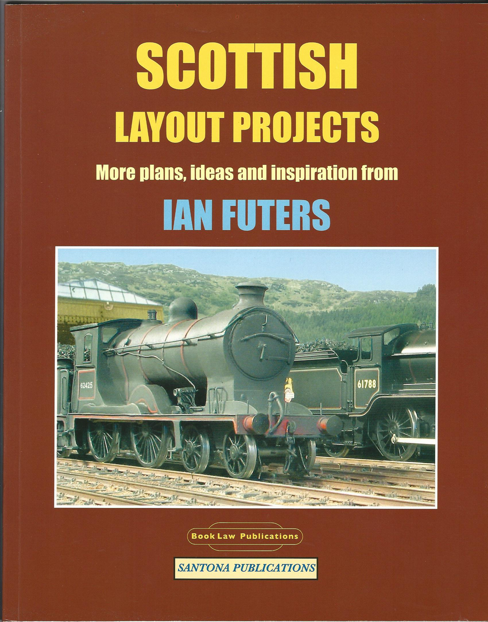 Image for Scottish Layout Projects: More Plans, Ideas and Inspiration from Ian Futers