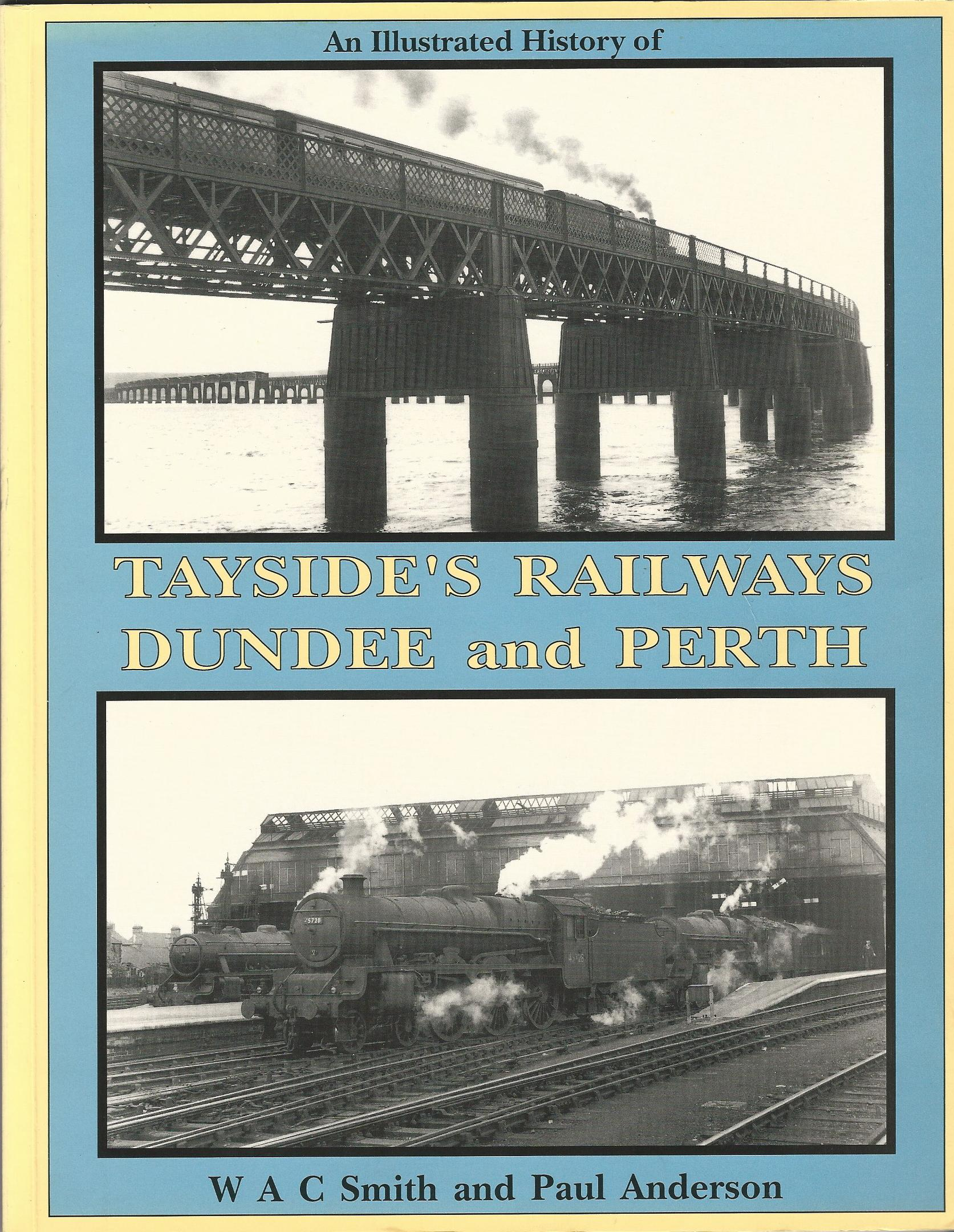 Image for An Illustrated History of Tayside's Railways: Dundee and Perth