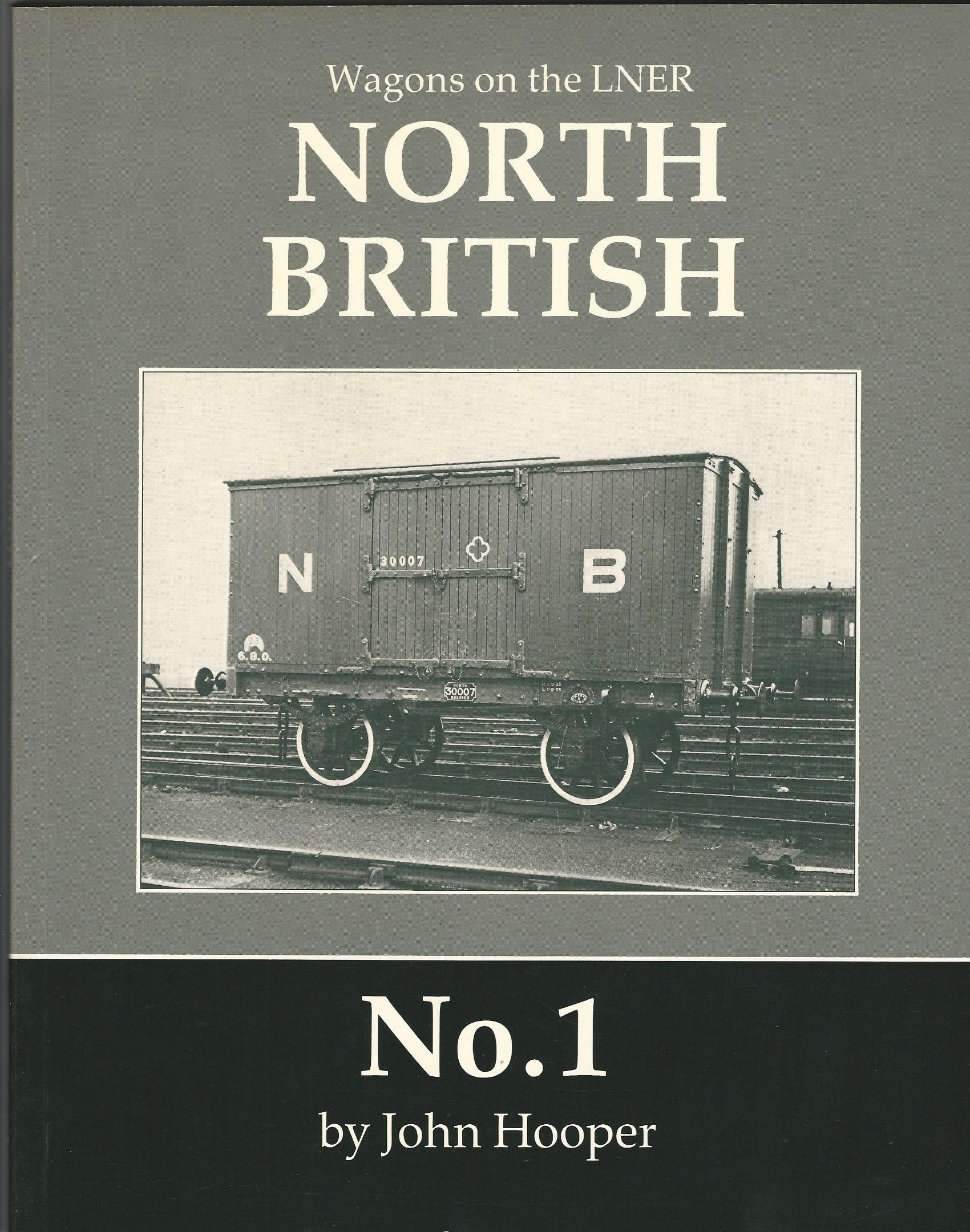 Image for Wagons on the LNER - North British No. 1