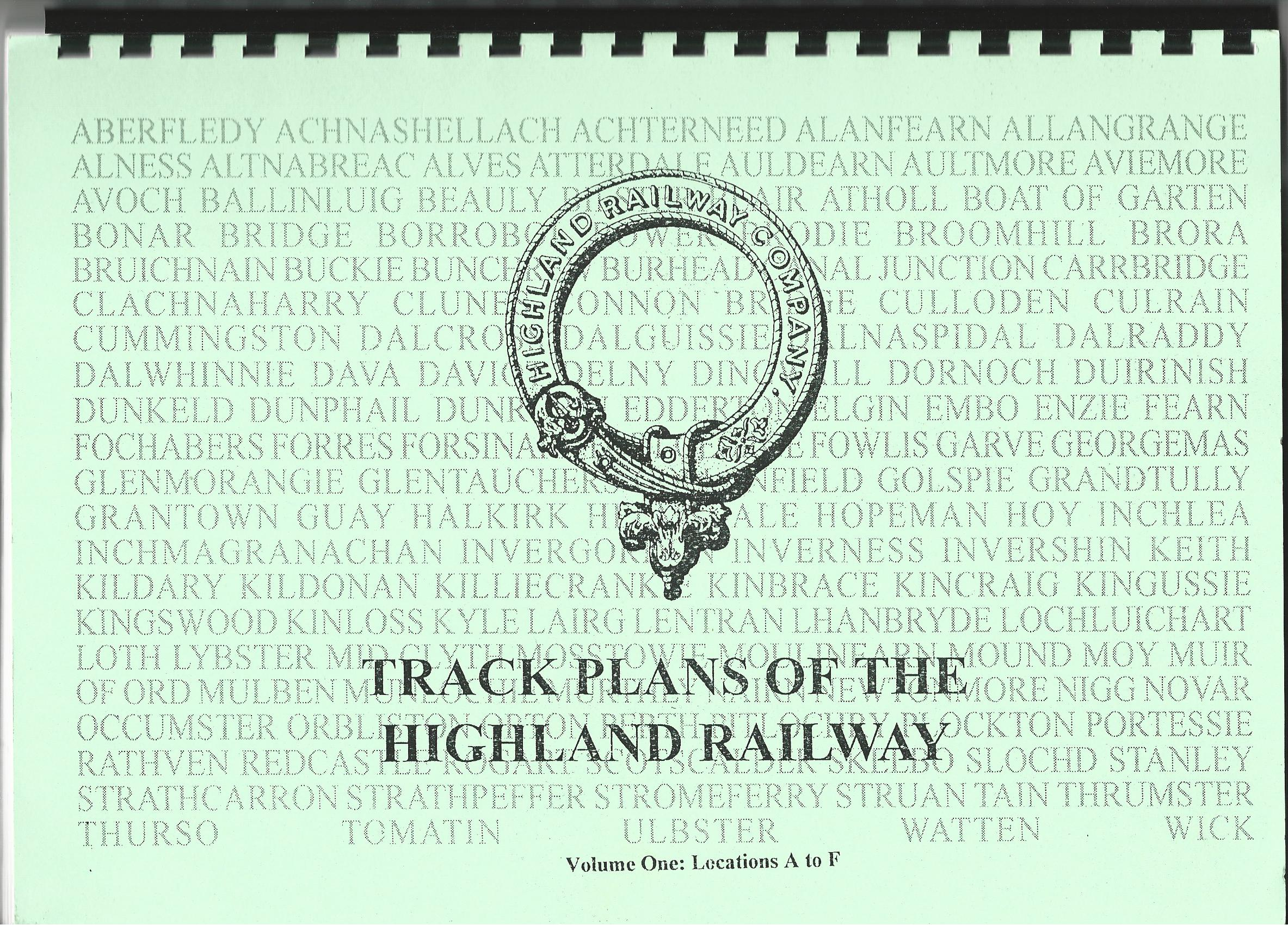 Image for Highland Railway Track Plans Volume One: Locations A to F. Volume 2: Locations G to W.