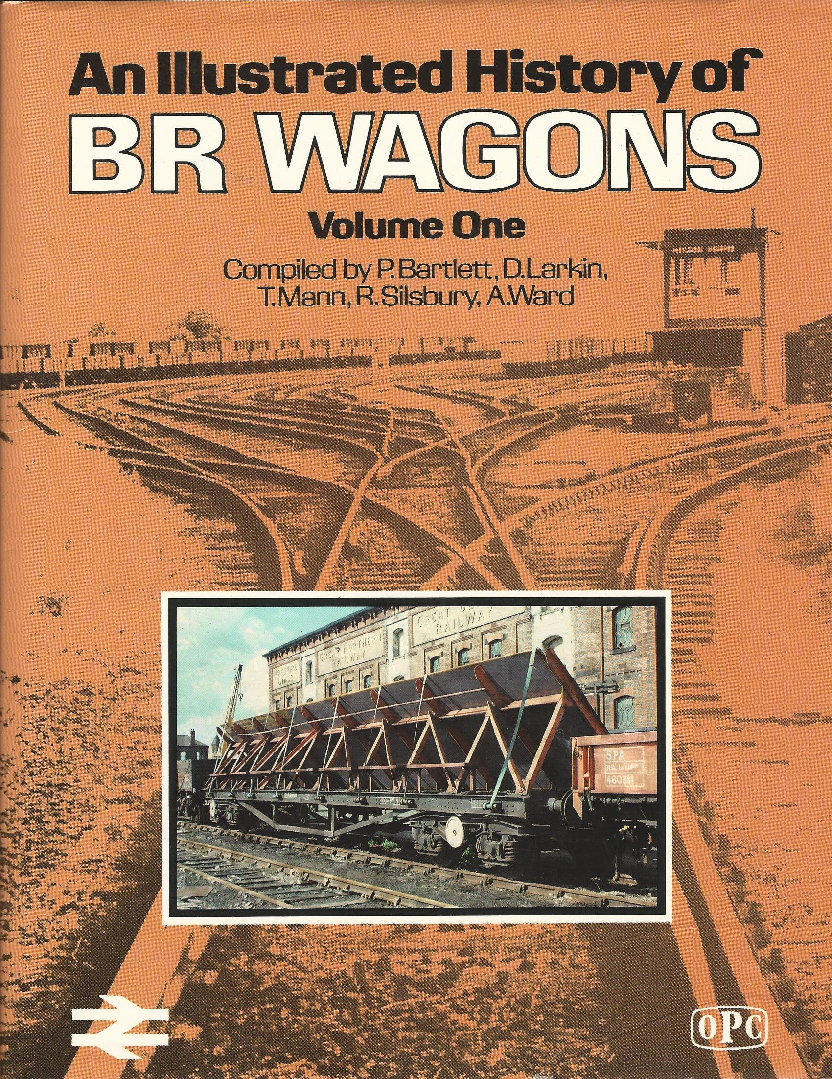 Image for An Illustrated History of BR Wagons: Volume One