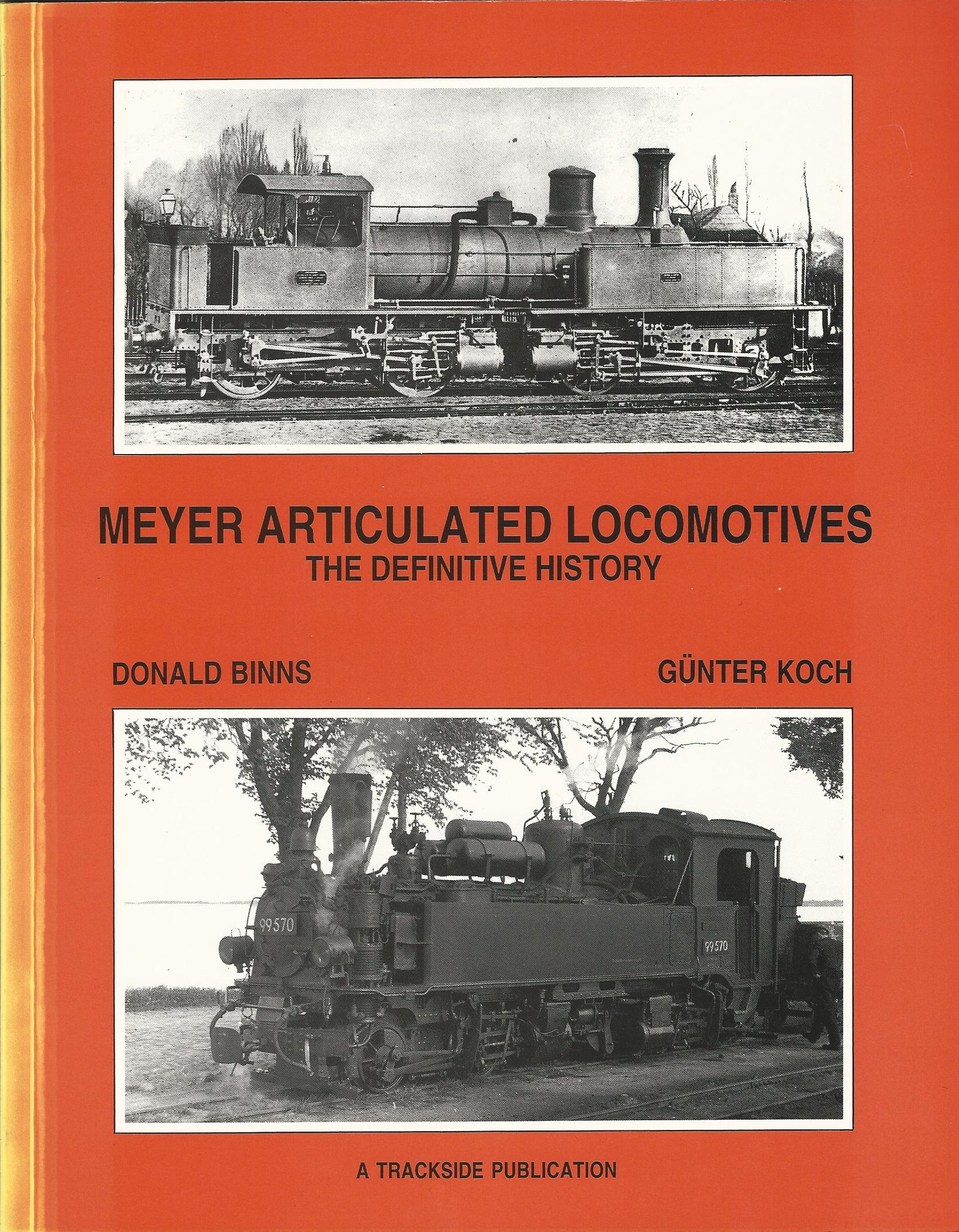Image for Meyer Articulated Locomotives: The Definitive History
