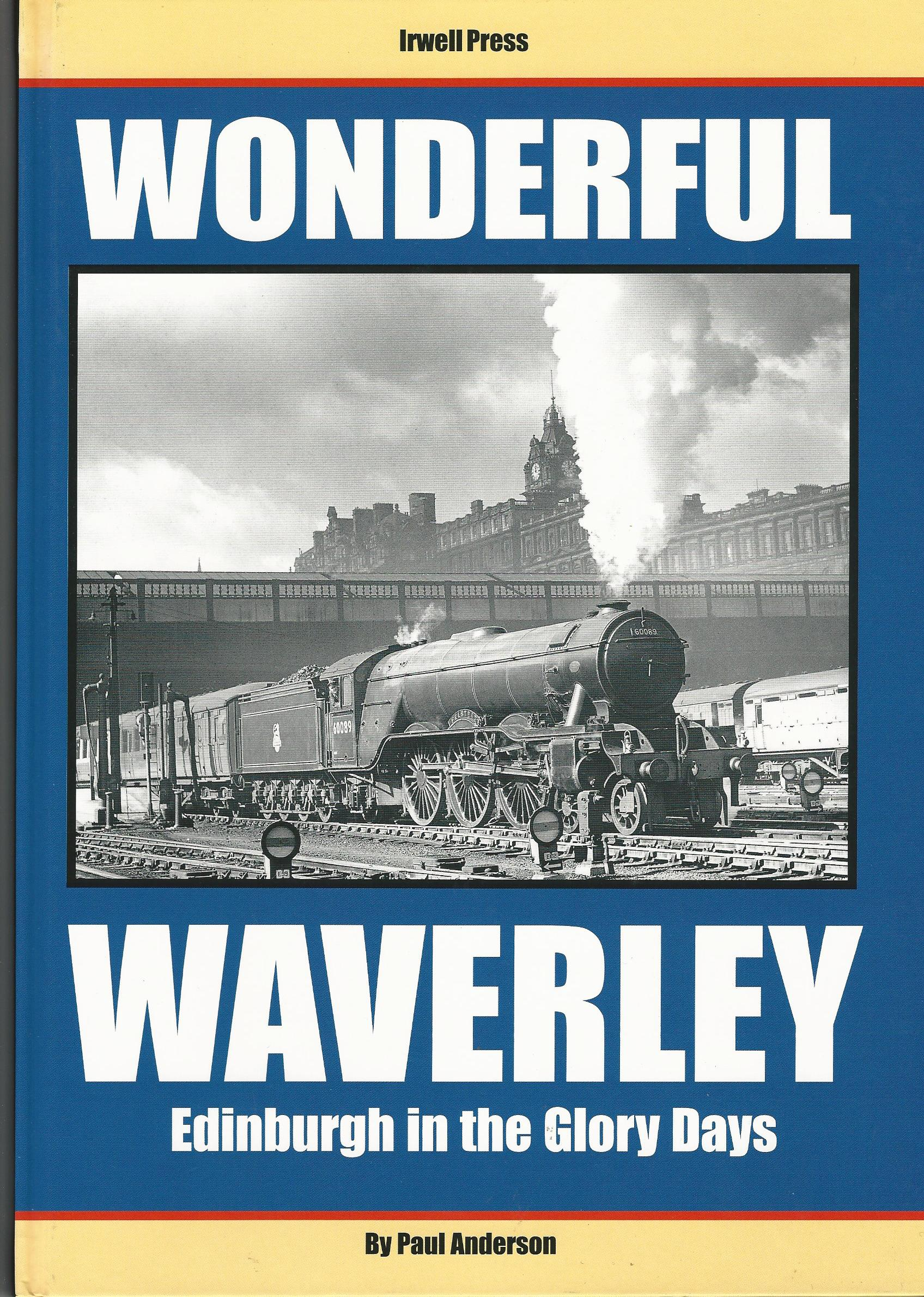 Image for Wonderful Waverley: Edinburgh in the Glory Days
