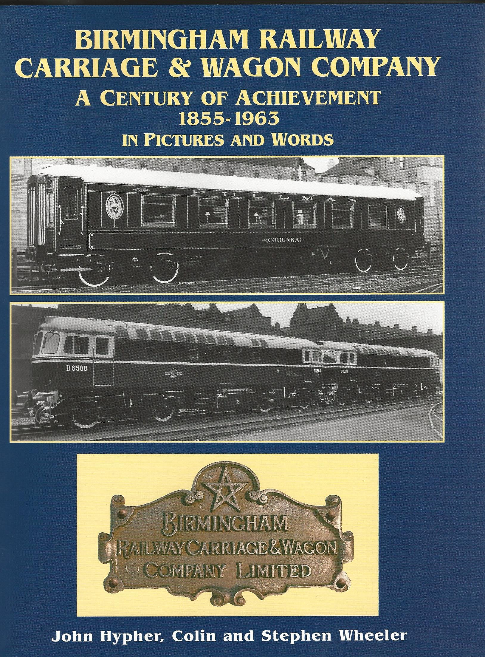Image for Birmingham Railway Carriage and Wagon Company, 1855-1963: A Century of Achievement