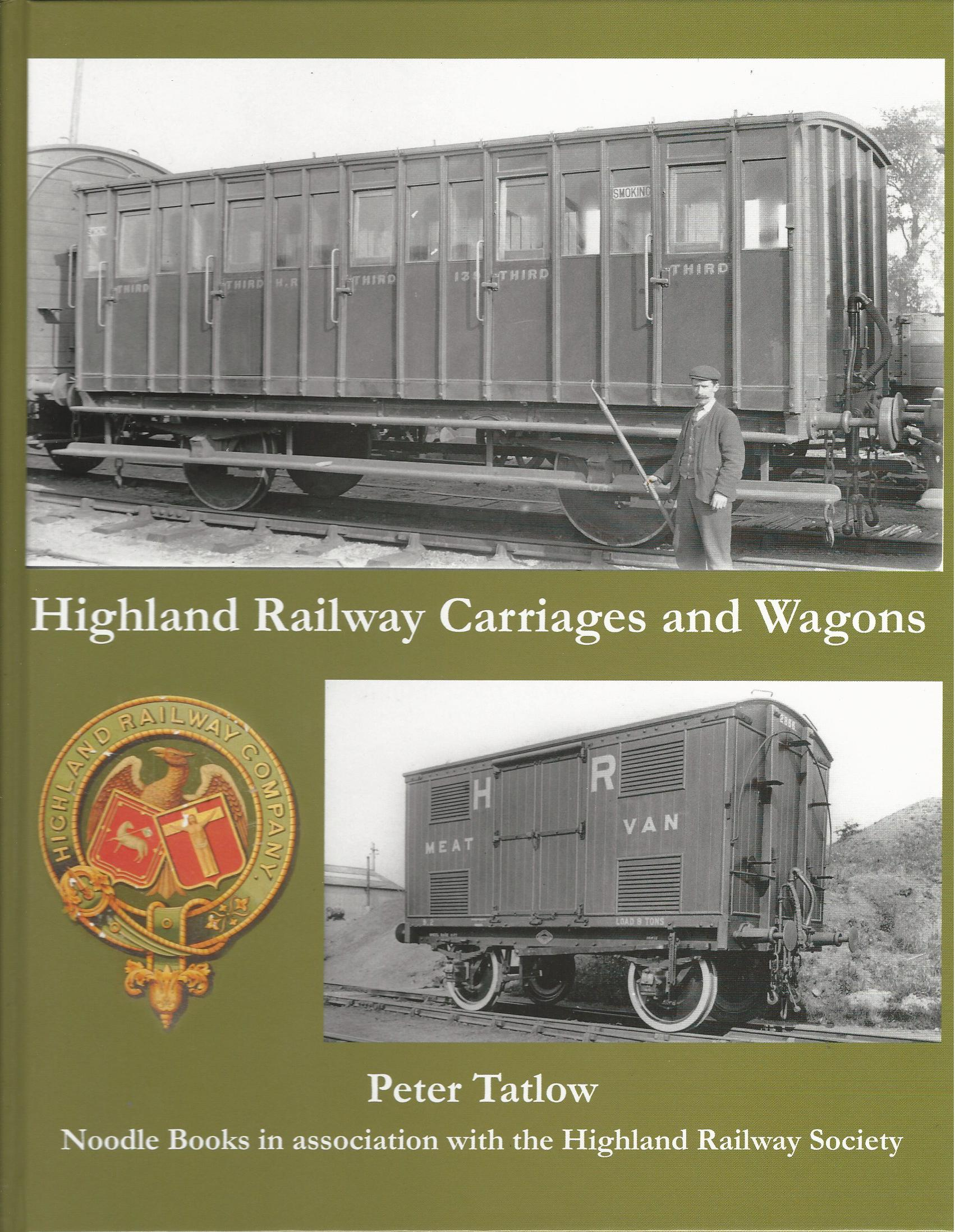 Image for Highland Railway Carriages and Wagons