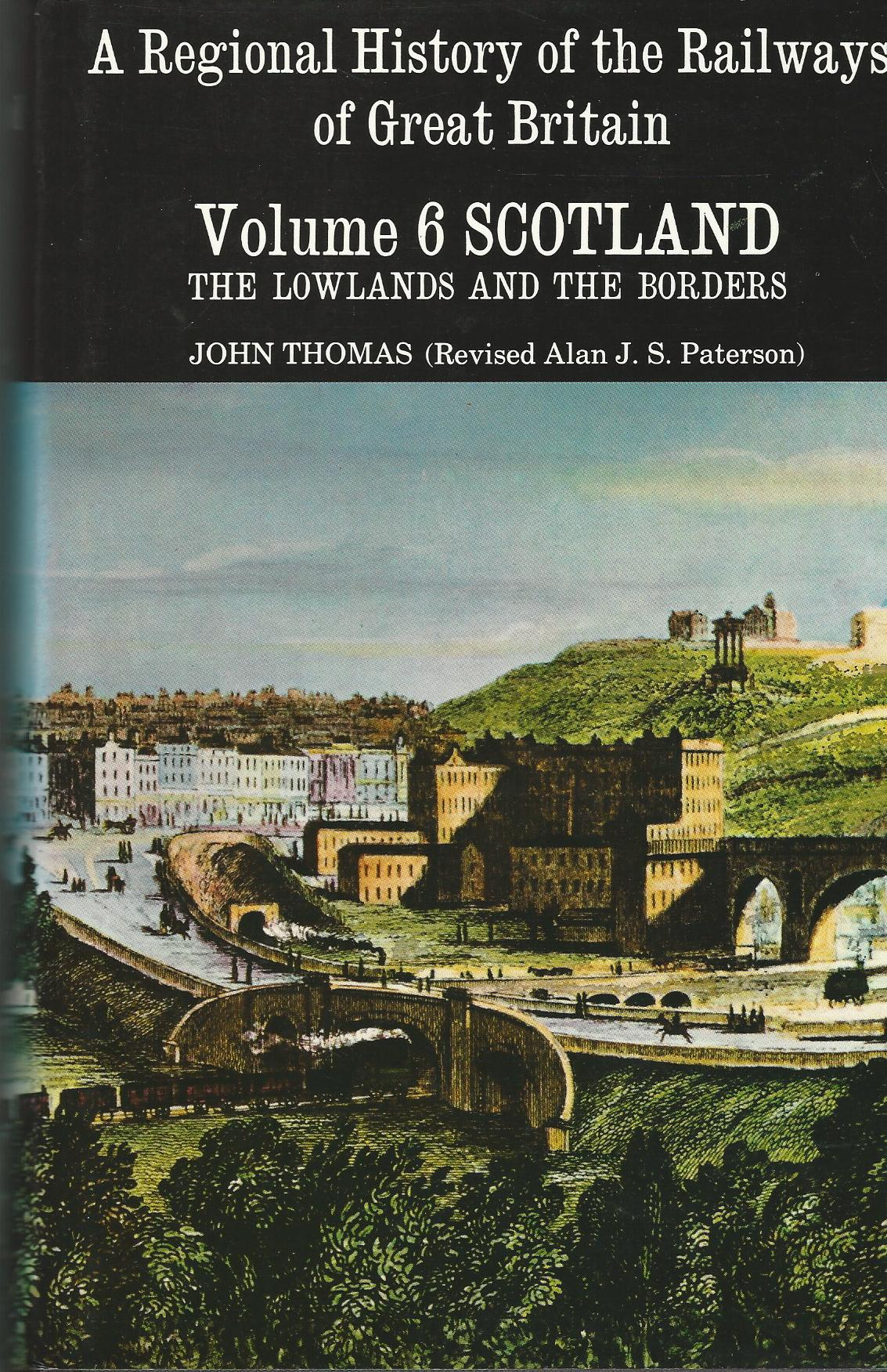 Image for Scotland: The Lowlands and the Borders (Regional History of the Railways of Great Britain) (v. 6)