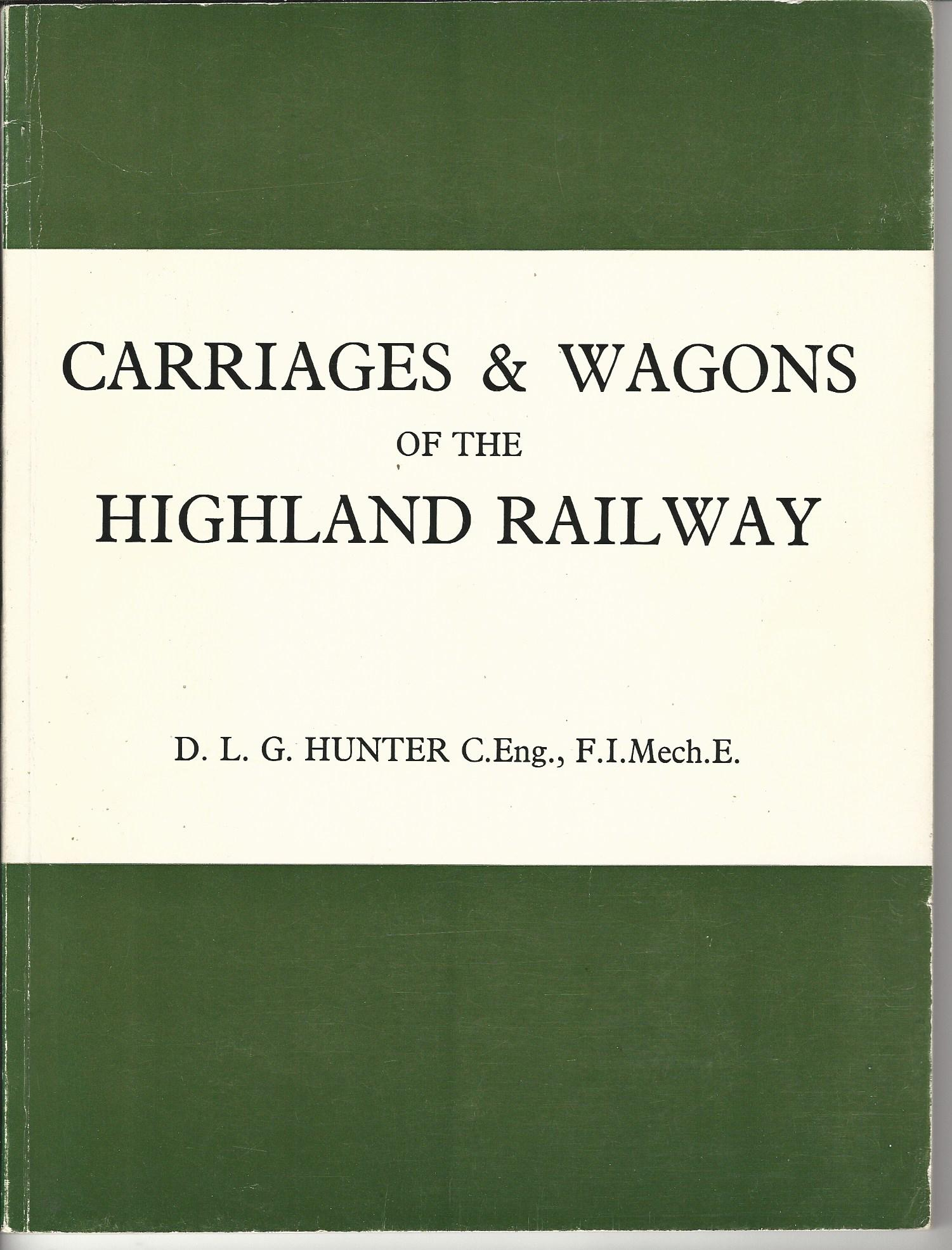 Image for Carriages & Wagons of the Highland Railway.