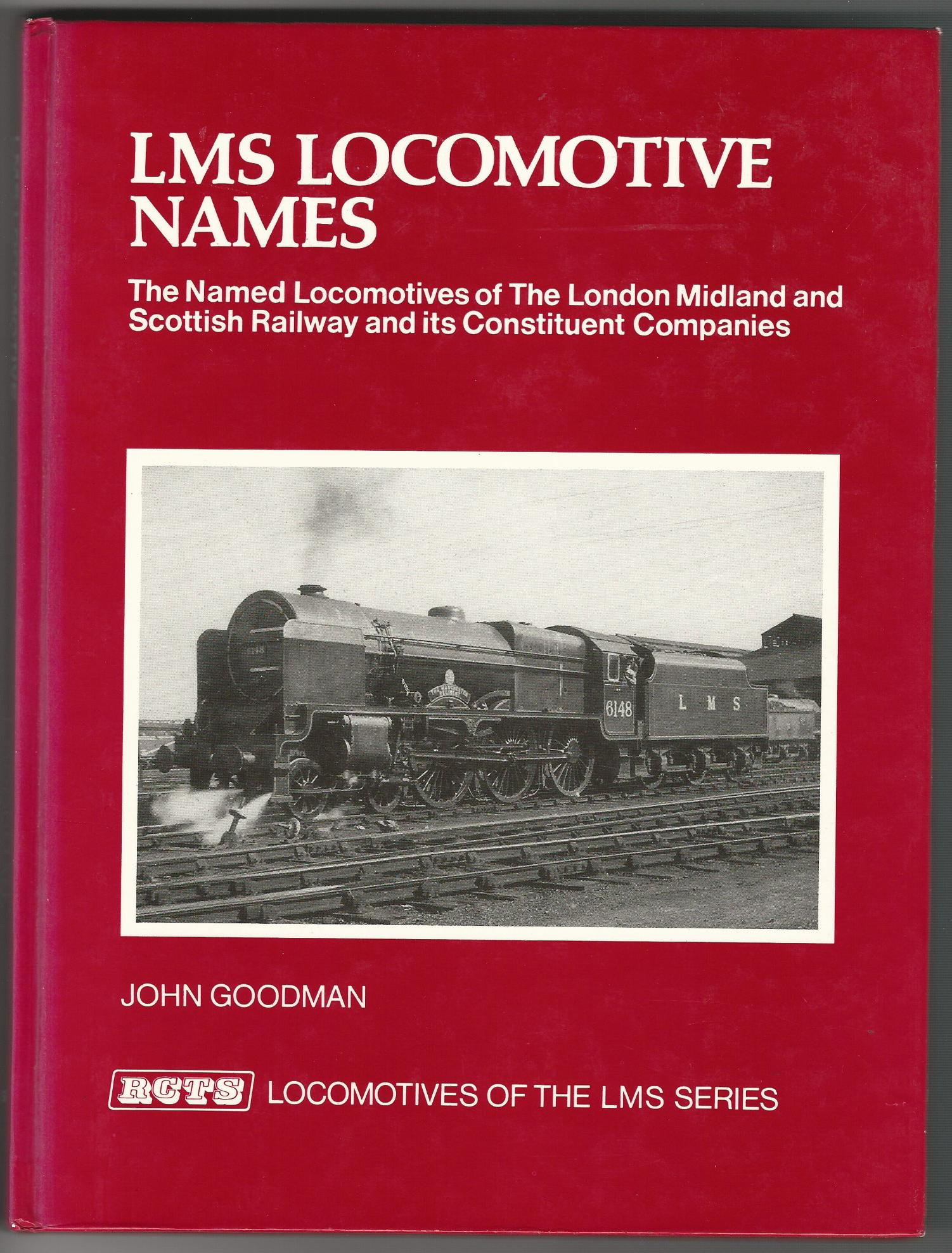 Image for LMS Locomotive Names (The Named Locomotives of the London Midland & Scottish Railway & Its Constituent Companies)