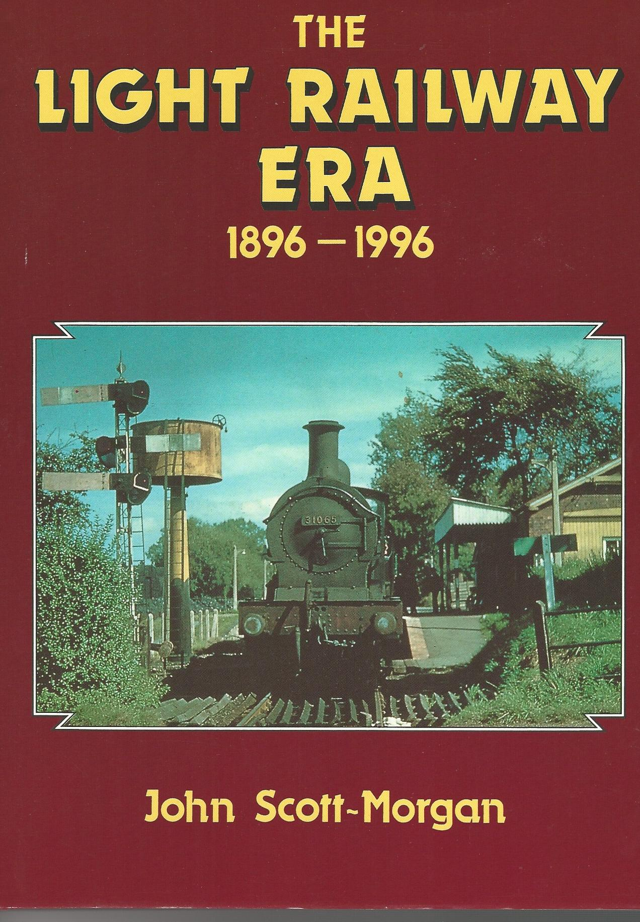 Image for Light Railway Era. 1896 - 1996.