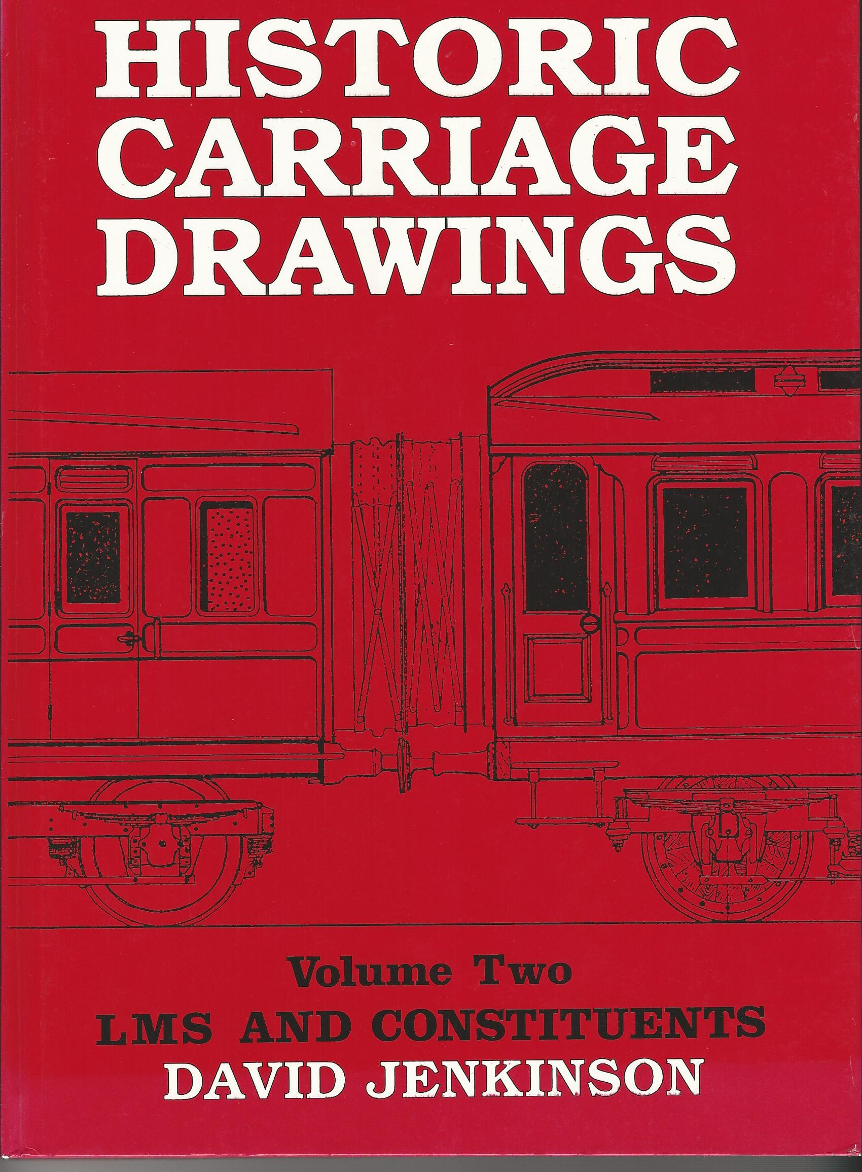 Image for Historic Carriage Drawings LMS and Constituents, Vol. 2 and Vol.3 Non-Passenger Coaching Stock.
