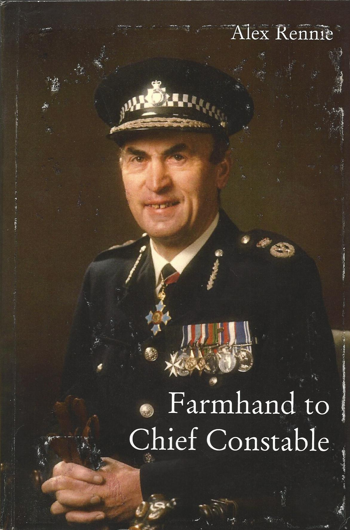 Image for Farmhand to Chief Constable
