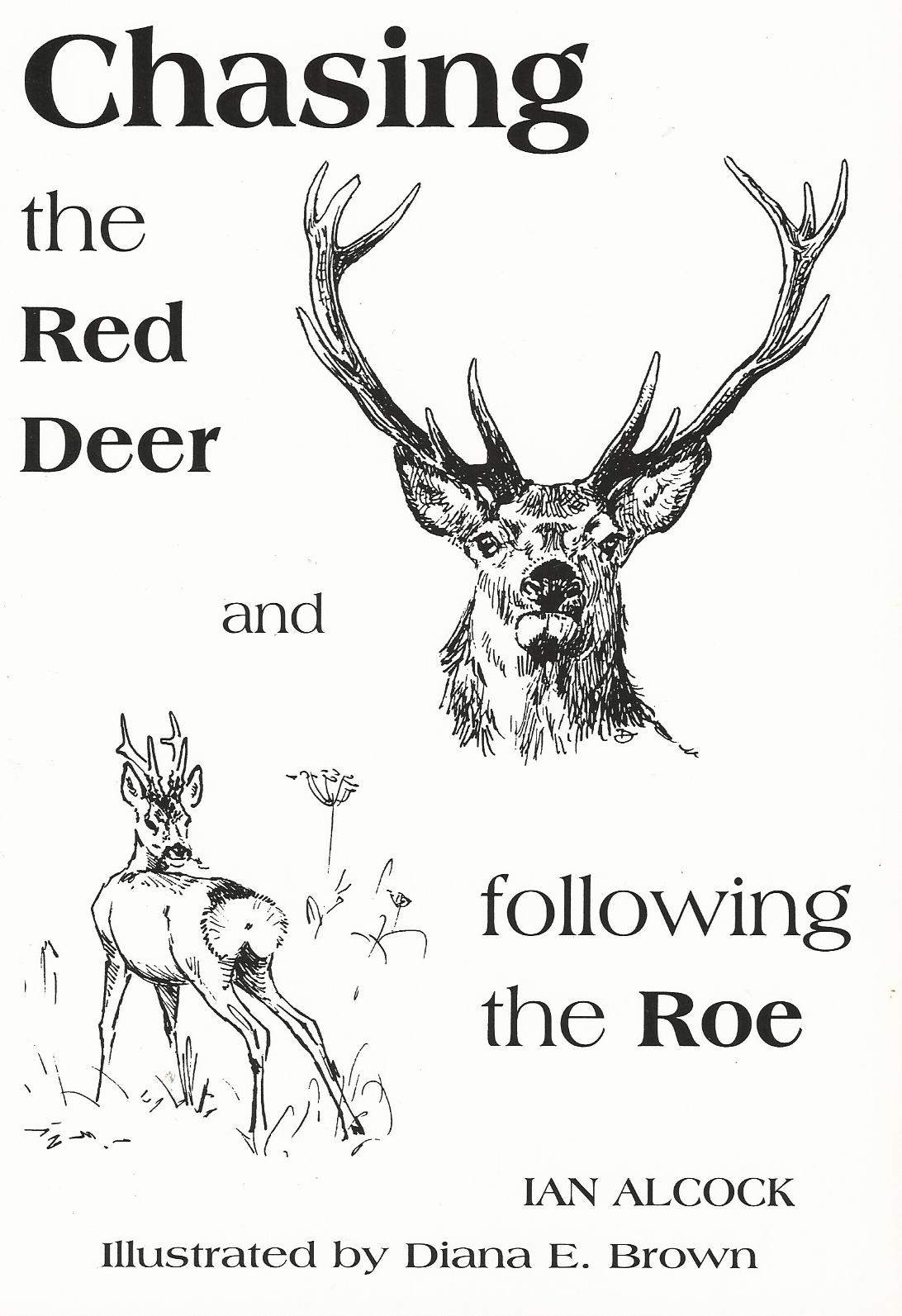 Image for Chasing the Red Deer and Following the Roe.