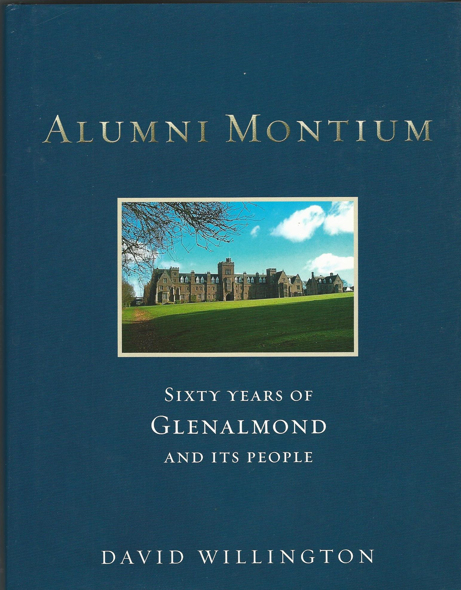 Image for Alumni Montium: 60 Years of Glenalmond