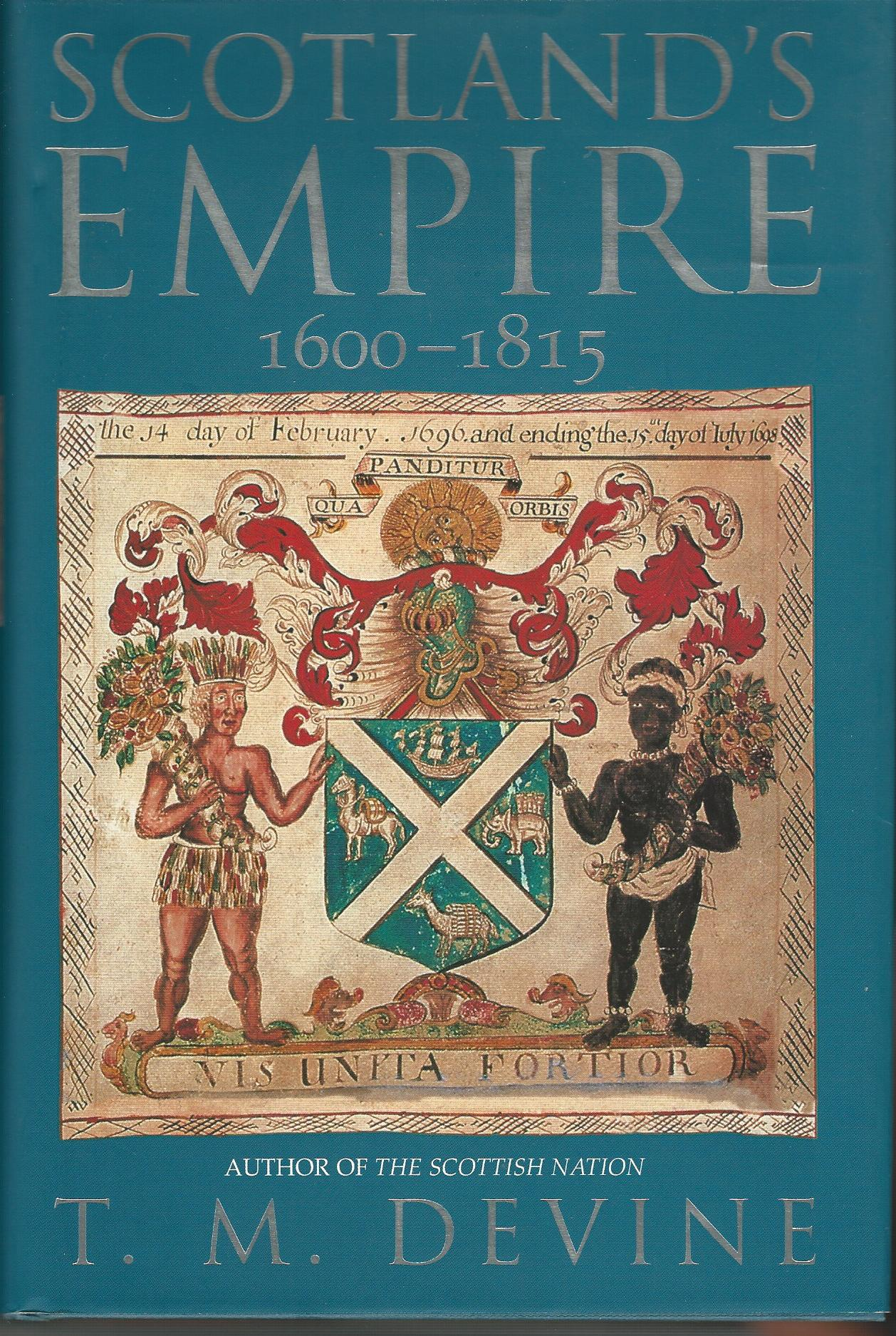 Image for Scotland's Empire, 1600-1815.
