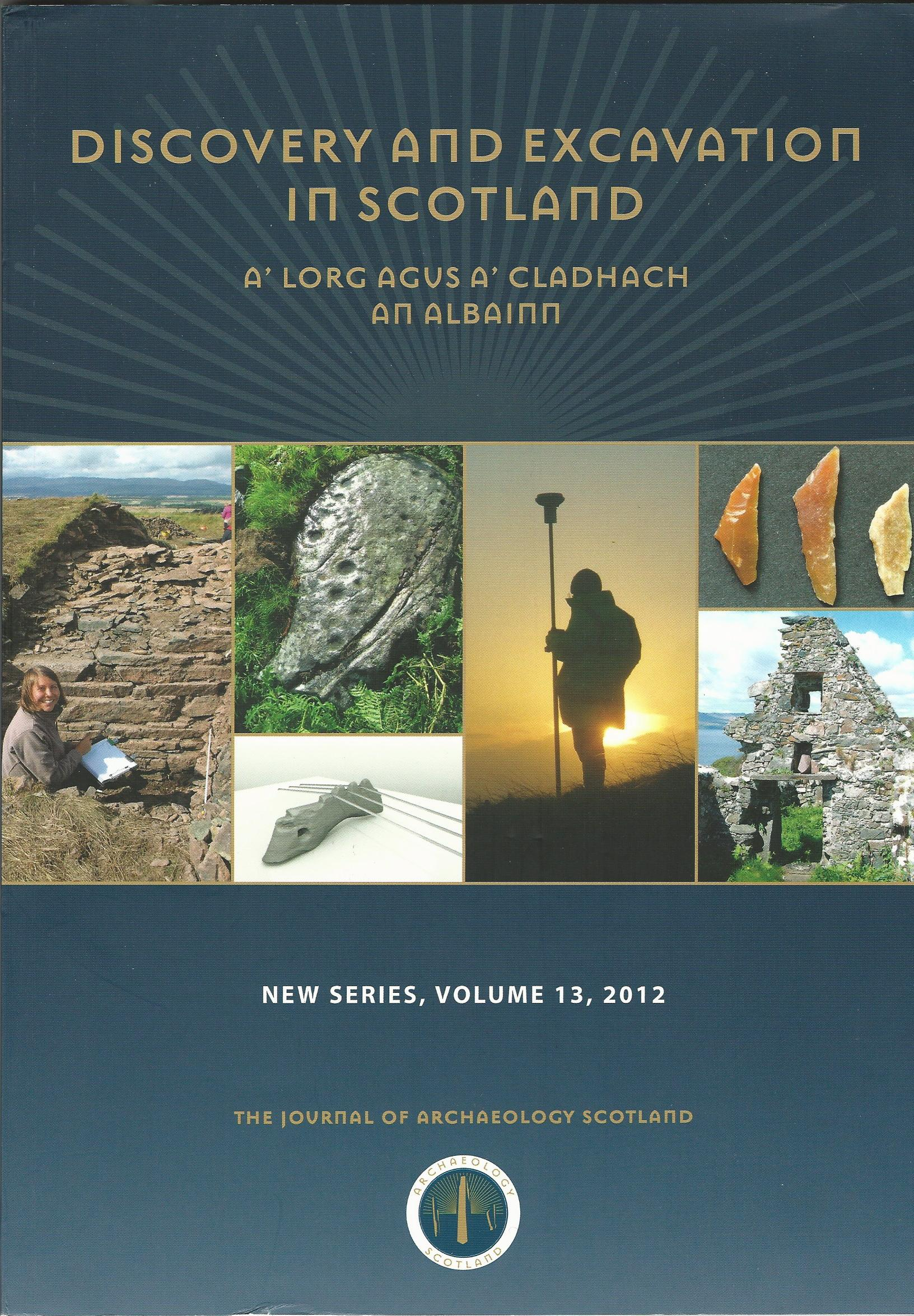 Image for Discovery and Excavation in Scotland, New Series, Volume 13, 2012