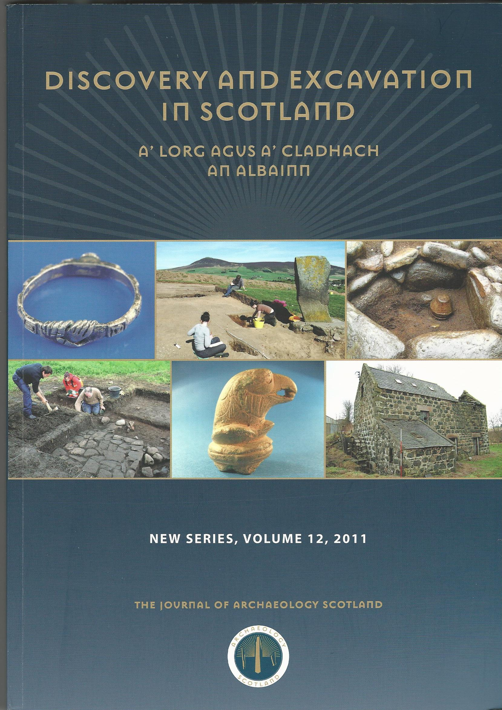 Image for Discovery and Excavation in Scotland, New Series, Volume 12, 2011