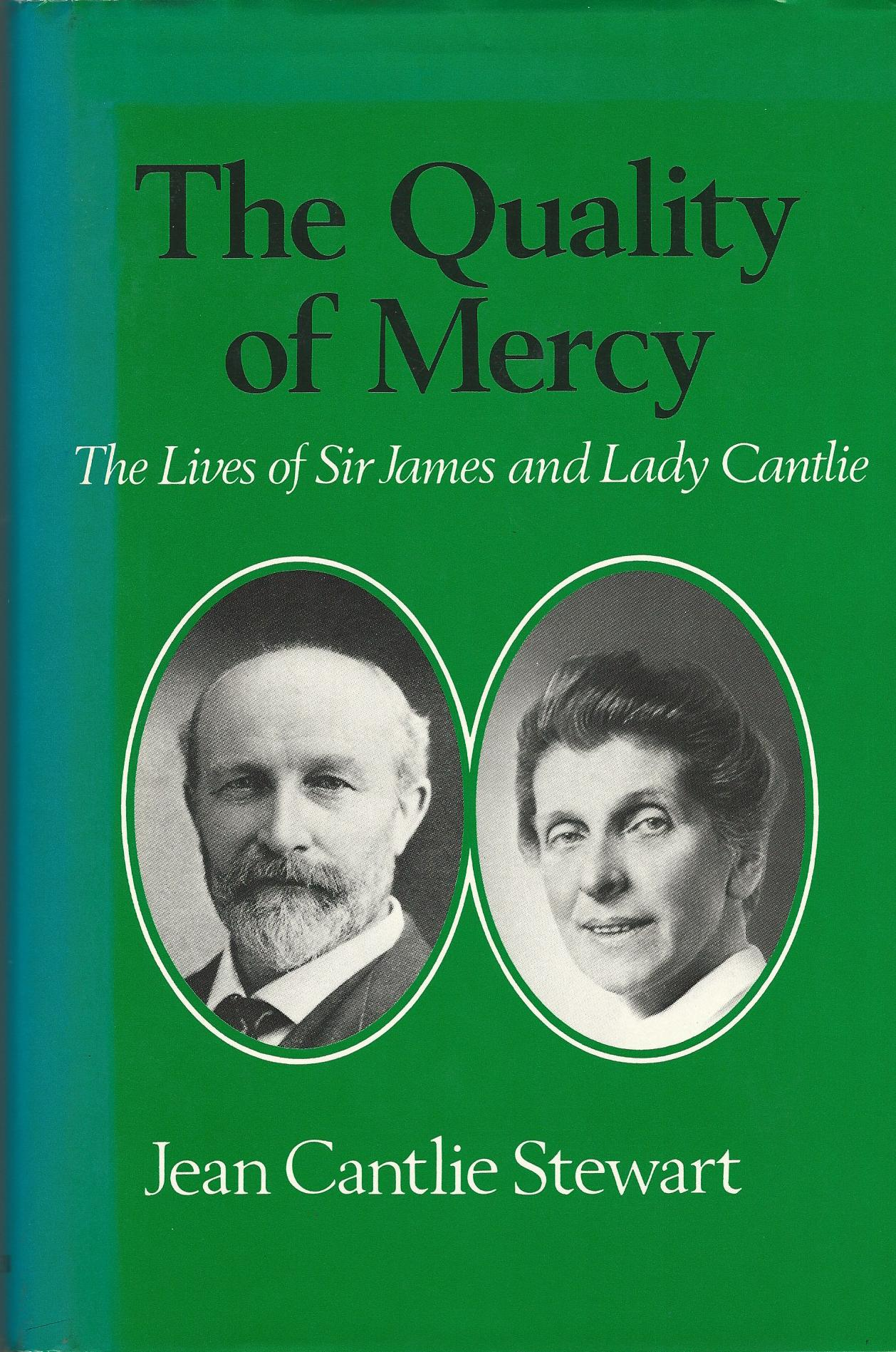 Image for Quality of Mercy: The Lives of Sir James and Lady Cantlie