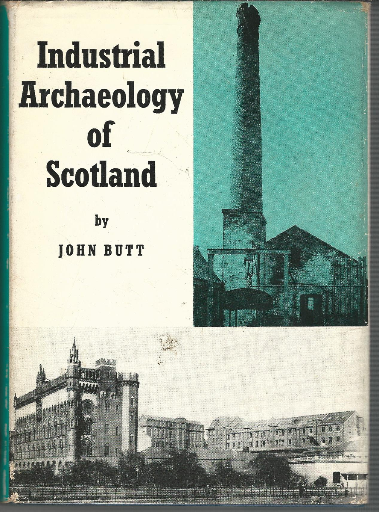 Image for Industrial Archaeology of Scotland.