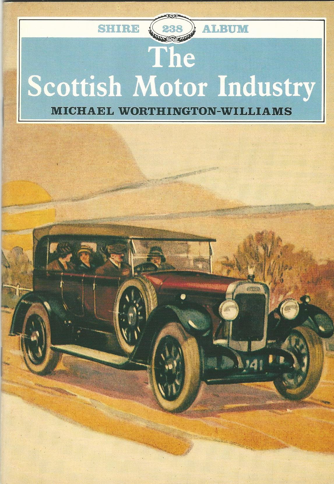 Image for The Scottish Motor Industry (Shire Album)
