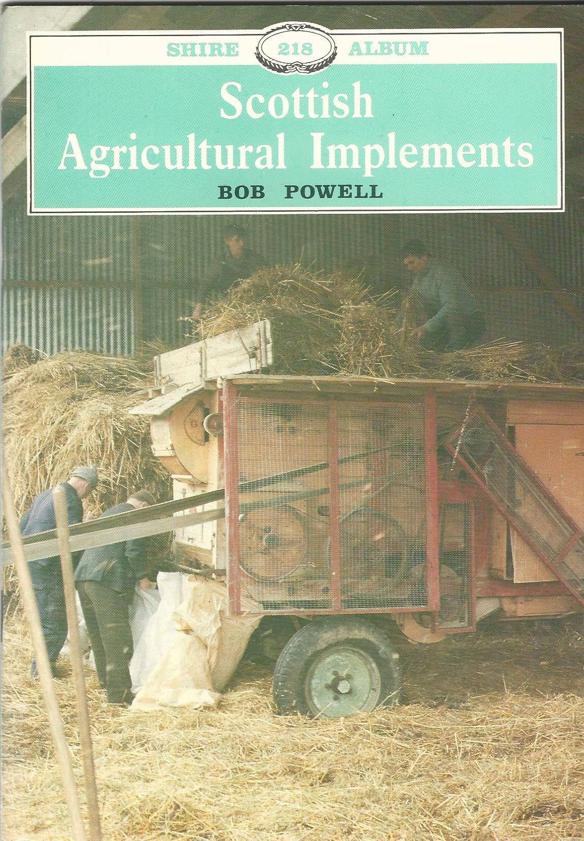 Image for Scottish Agricultural Implements (Shire Album)