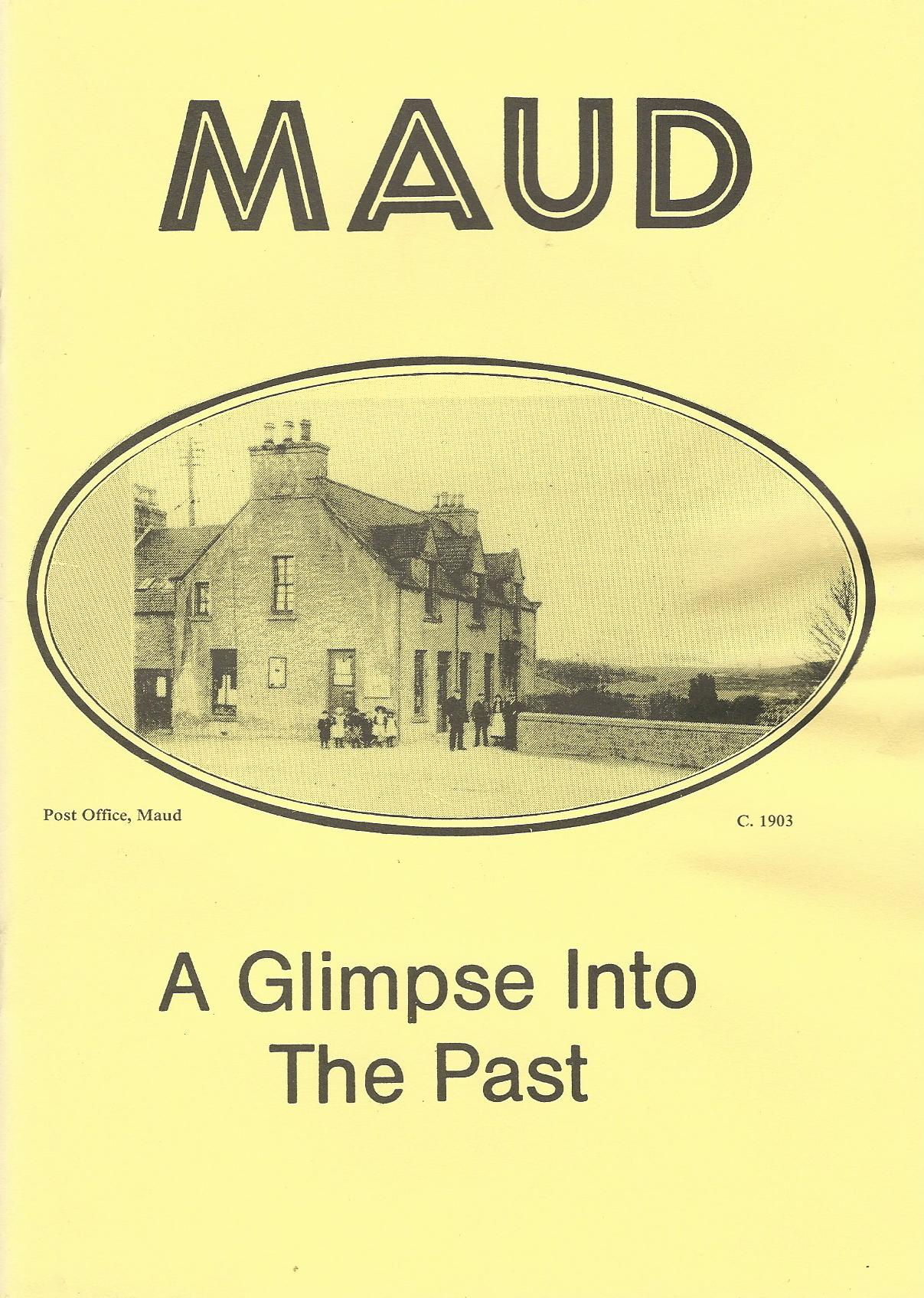 Image for Maud: A Glimpse into the Past.