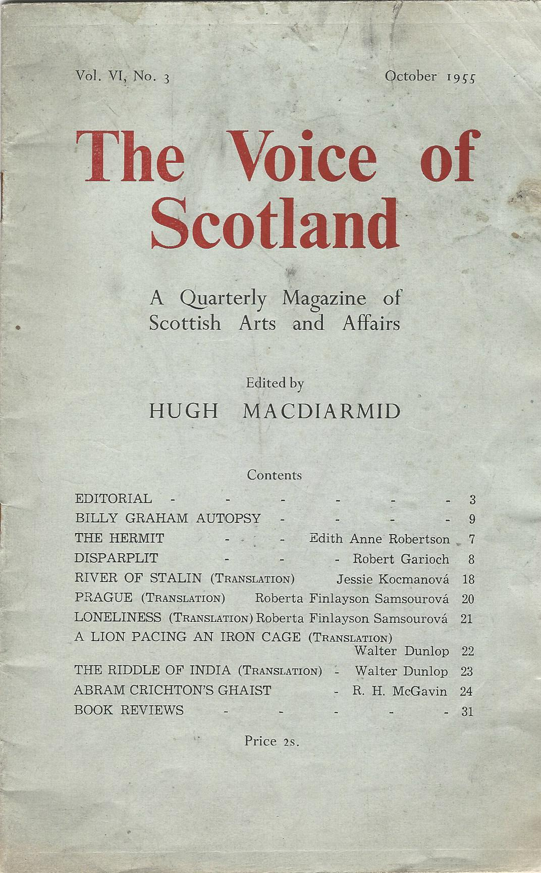 Image for The Voice of Scotland: A Quarterly Magazine of Scottish Arts and Affairs. Vol. VI. No. 3. October 1955