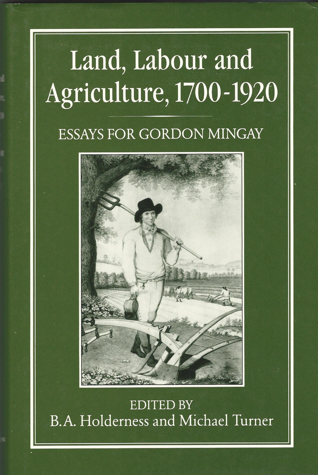 Image for Land, Labour and Agriculture, 1700-1920: Essays for Gordon Mingay