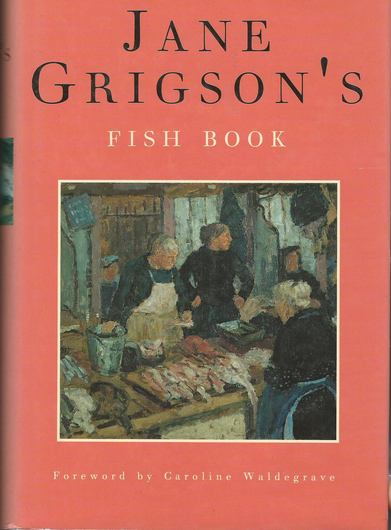 Image for Jane Grigson's Fish Book.