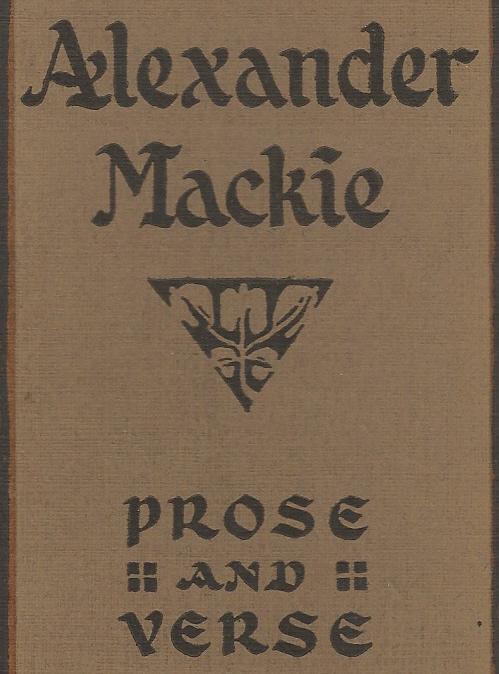 Image for Alexander Mackie:  Prose and Verse.
