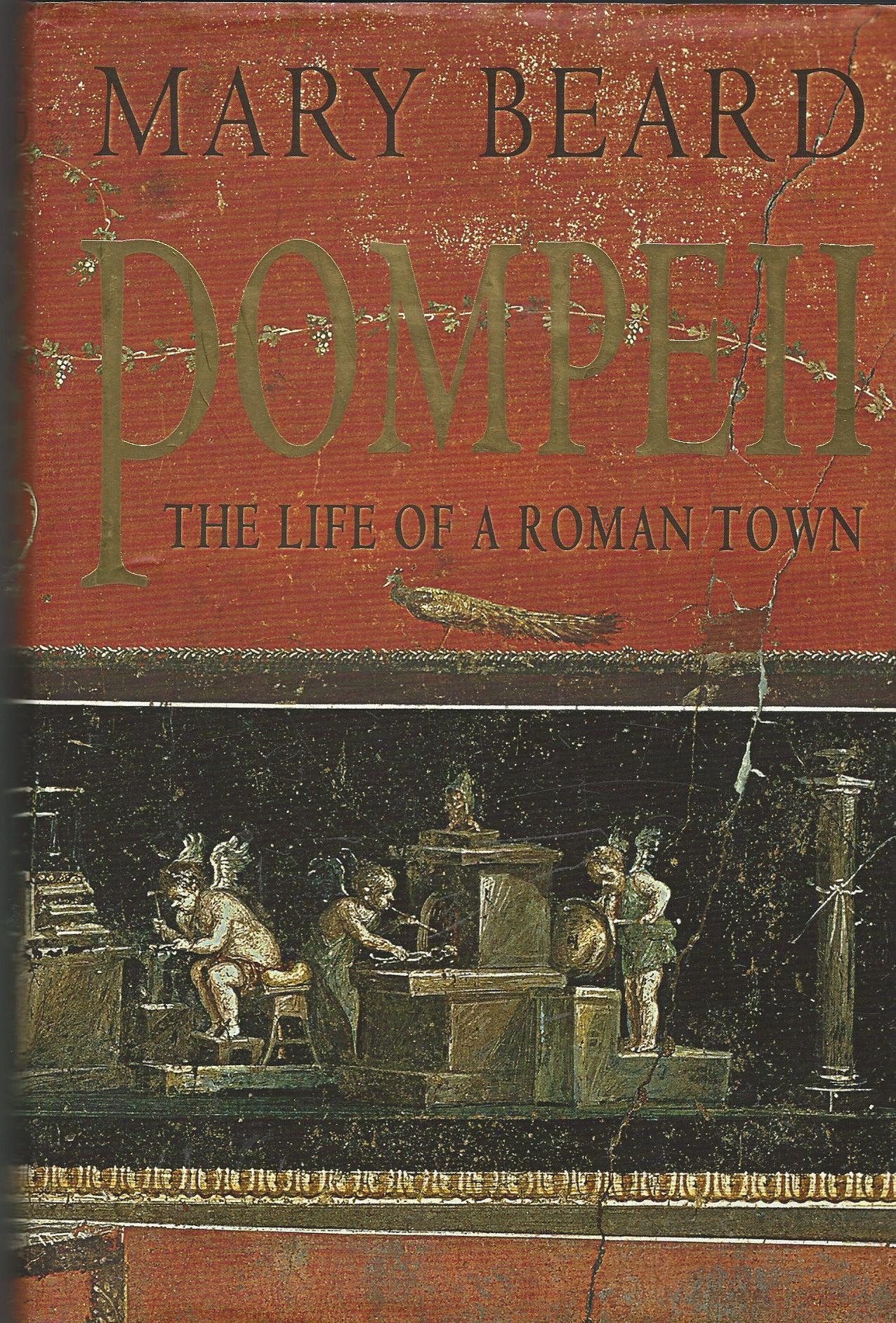 Image for Pompeii - the Life of a Roman Town.