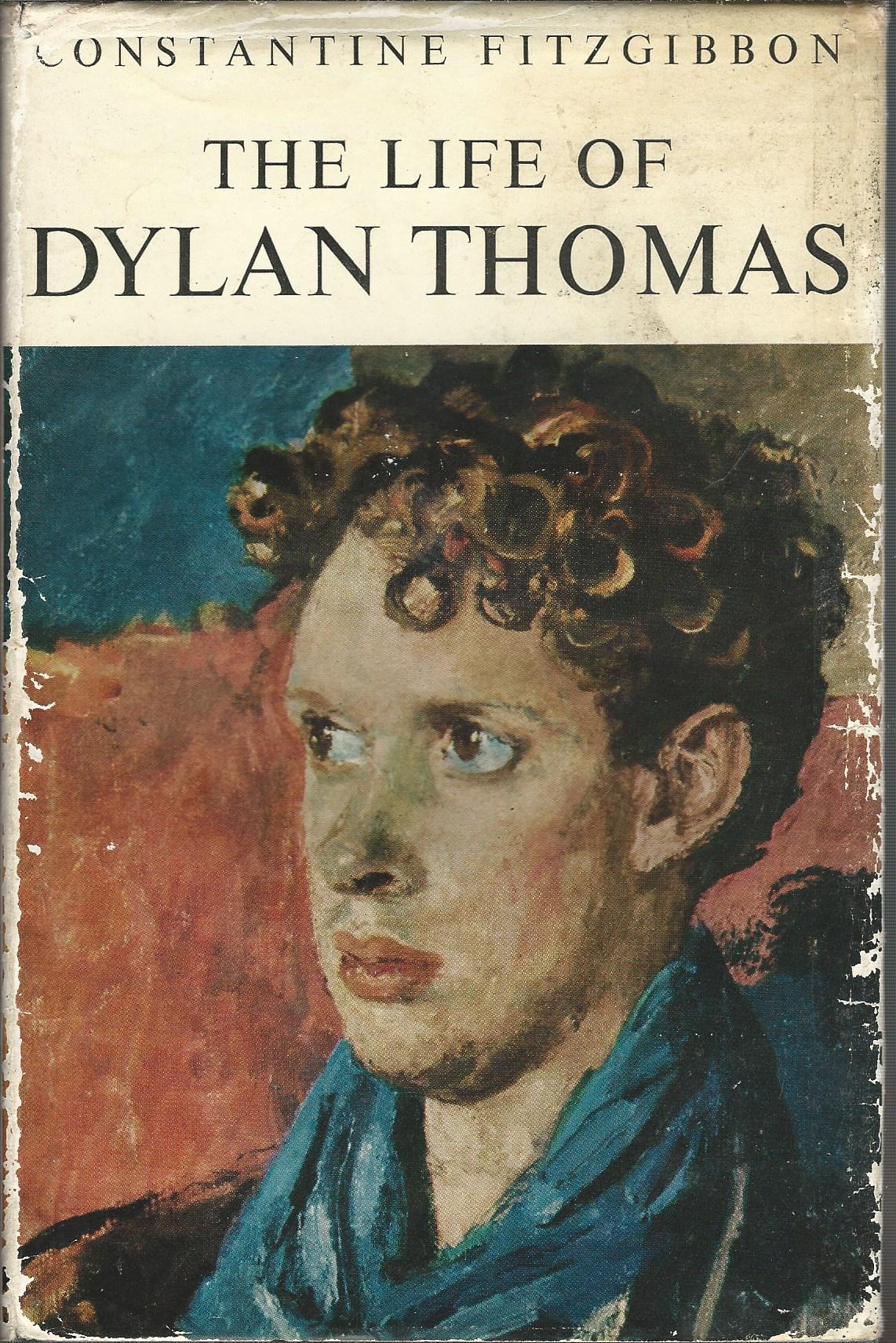 Image for The Life of Dylan Thomas.