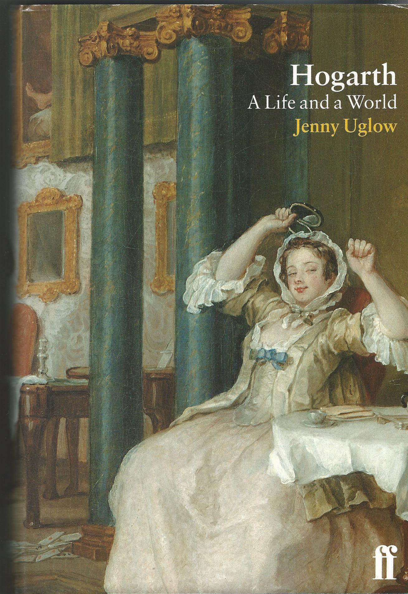 Image for Hogarth: A Life and a World