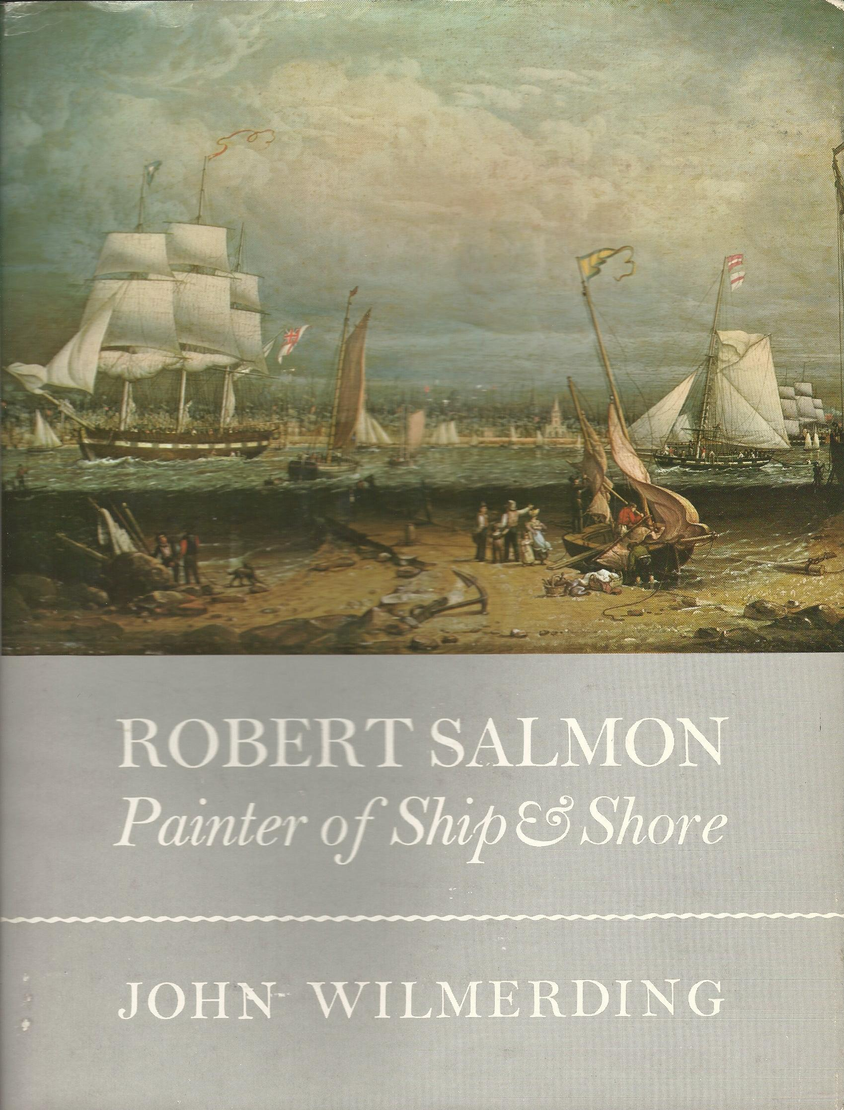 Image for Robert Salmon: Painter of Ship & Shore