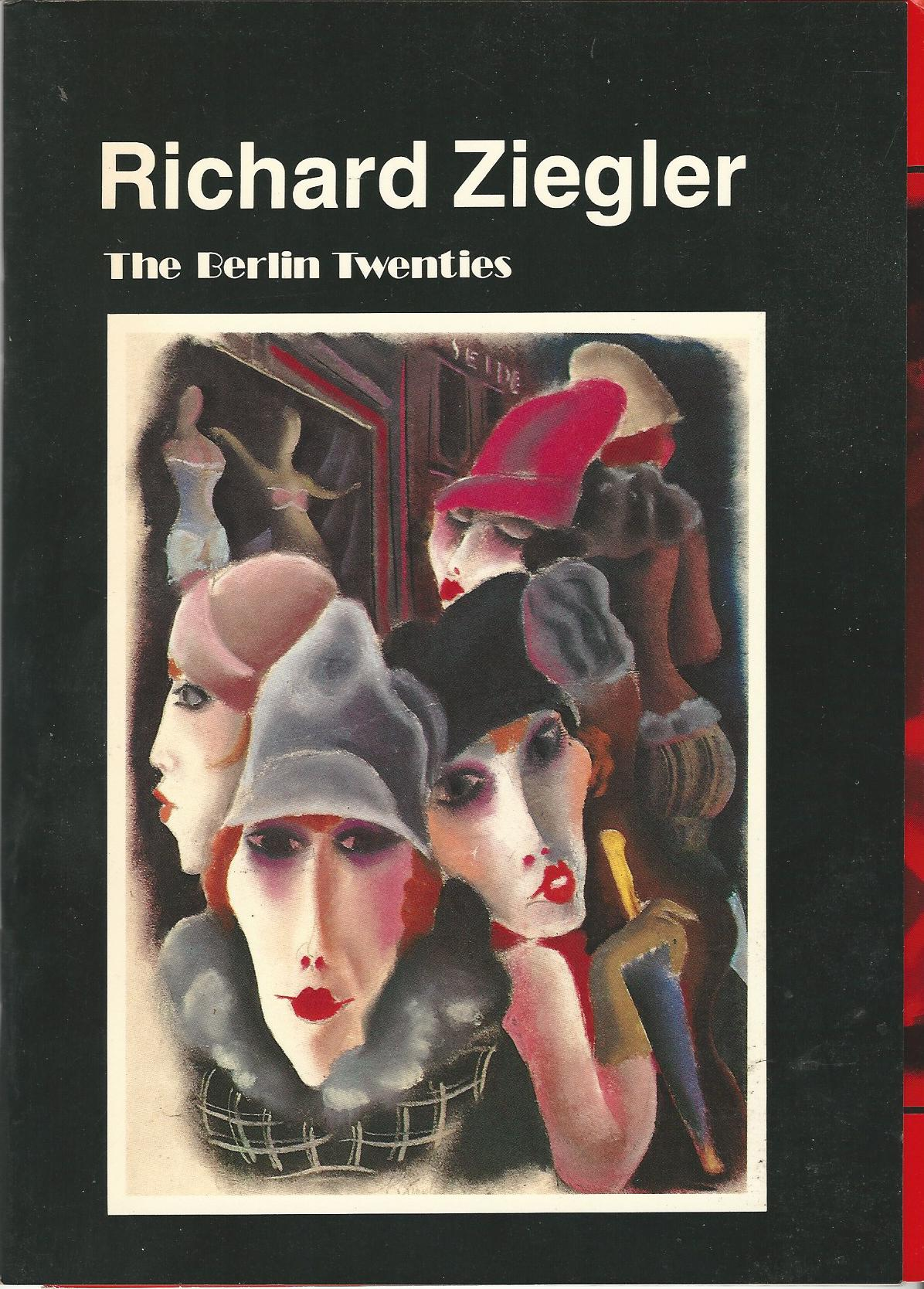 Image for Richard Ziegler: The Berlin Twenties
