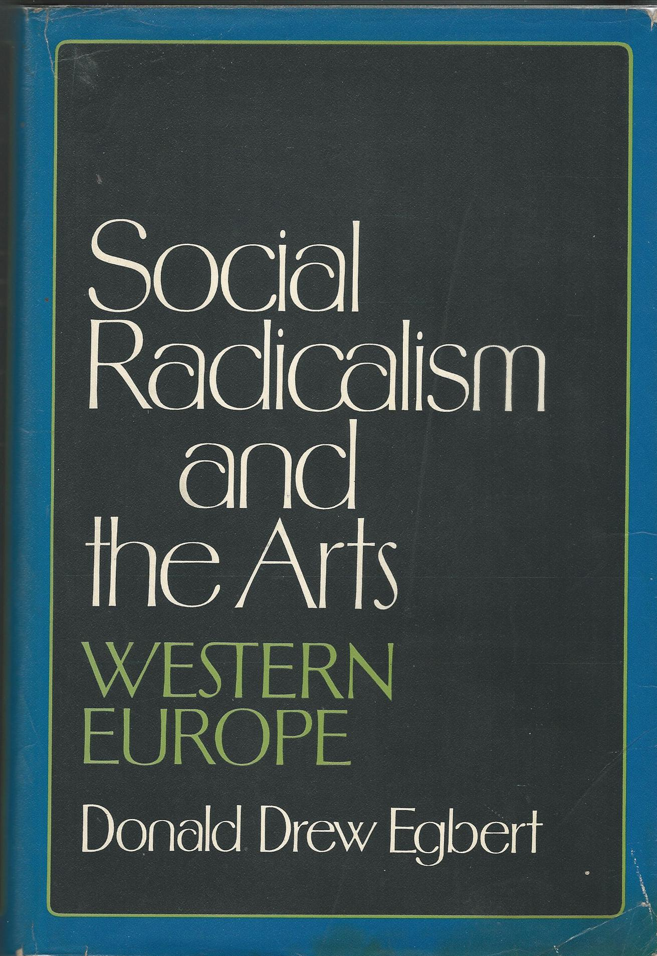 Image for Social Redicalism and the Arts - Western Europe.