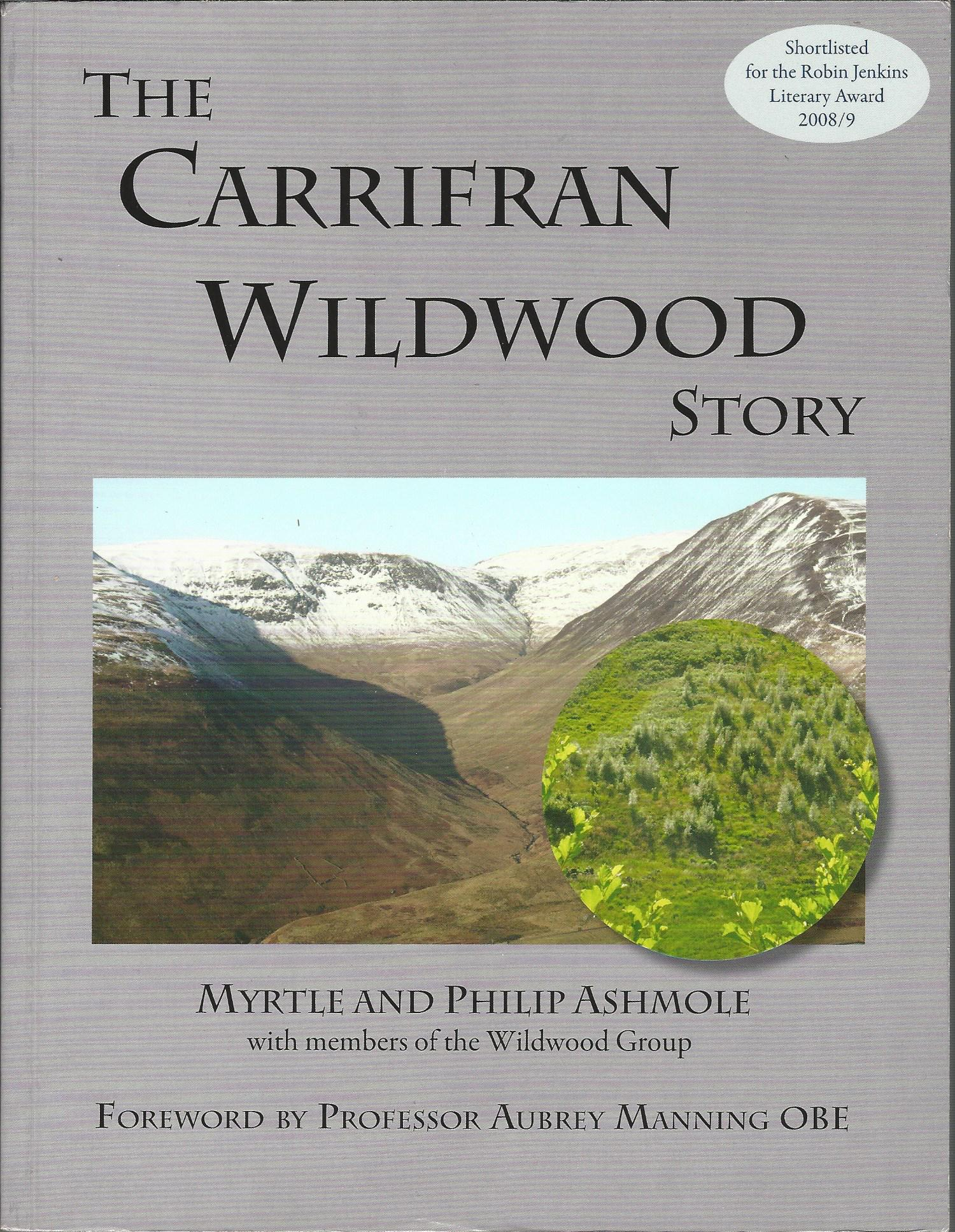 Image for The Carrifran Wildwood Story: Ecological Restoration from the Grass Roots.