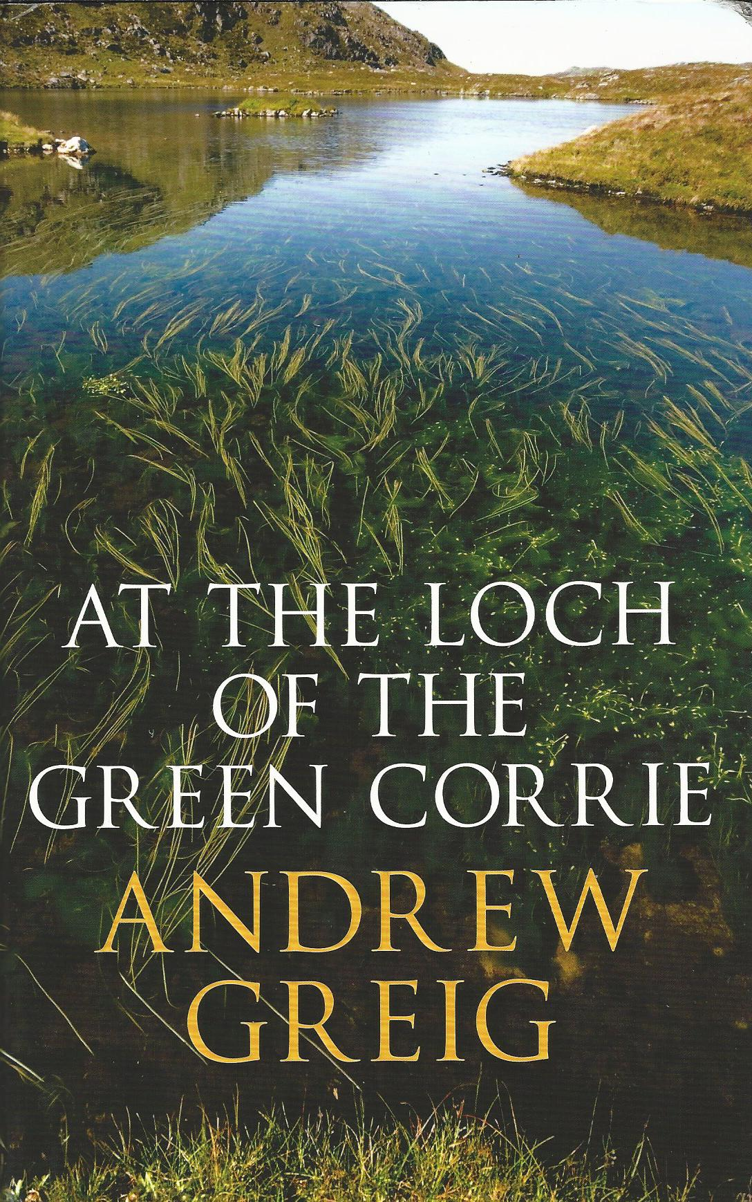 Image for At the Loch of the Green Corrie.