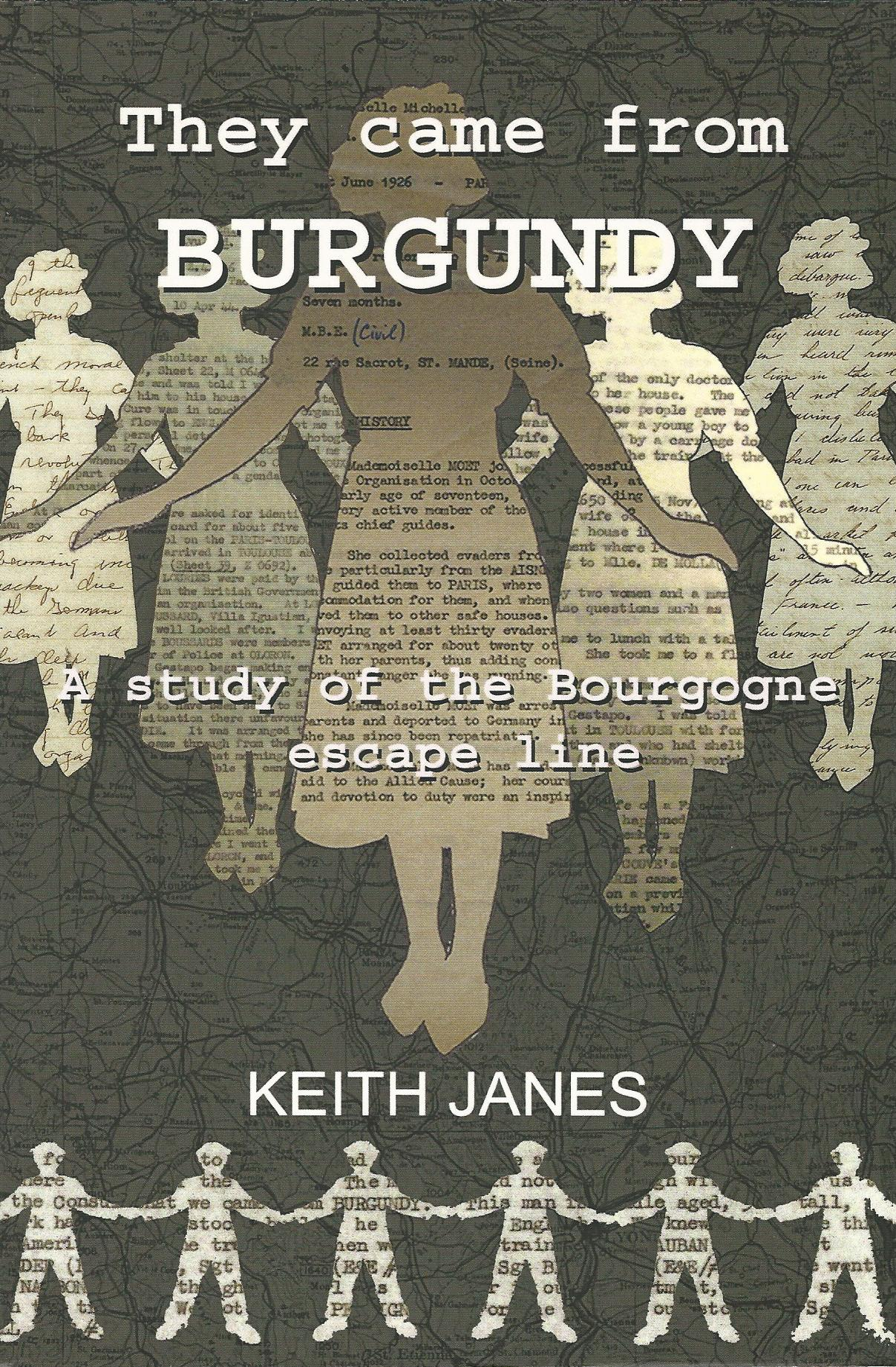 Image for They Came from Burgundy: A study of the Bourgogne Escape Line.