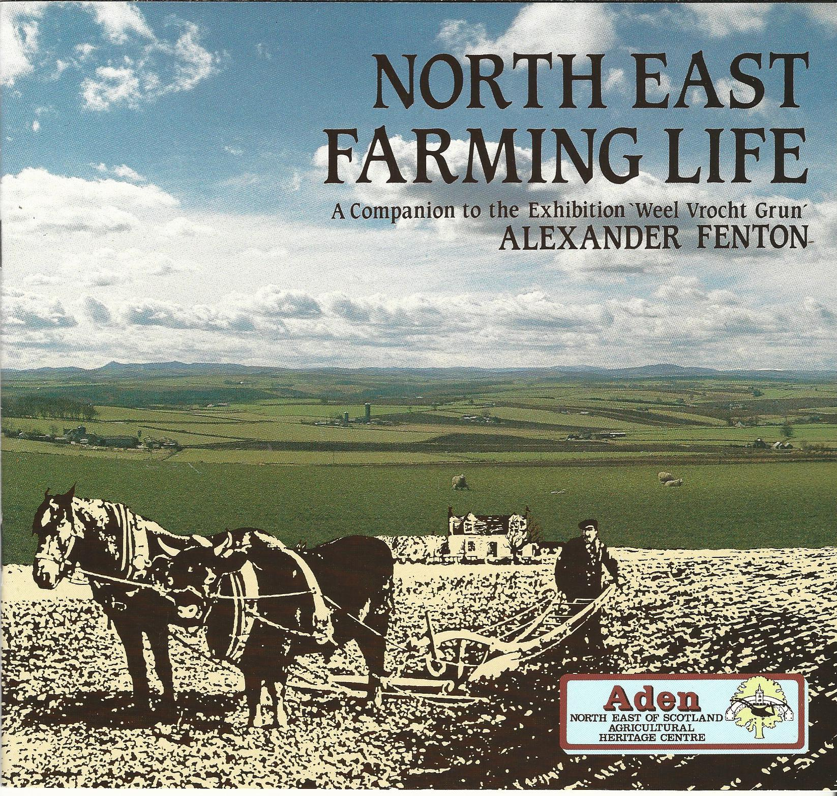 Image for North East Farming Life: A Companion to the Exhibition 'Weel Vrocht Grun'.
