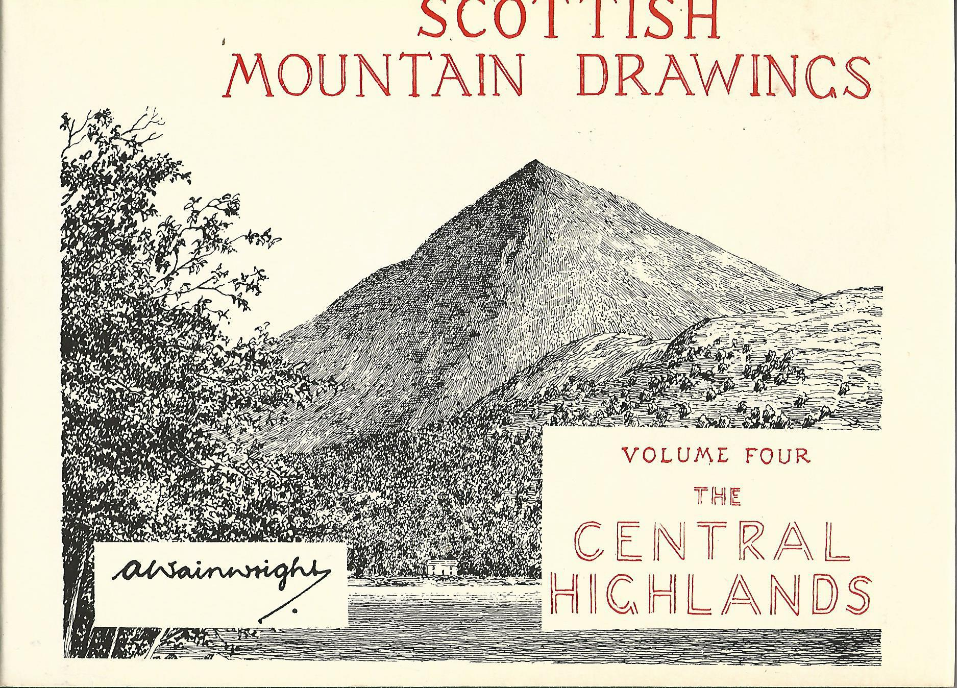 Image for Scottish Mountain Drawings. Volume Four: The Central Highlands.
