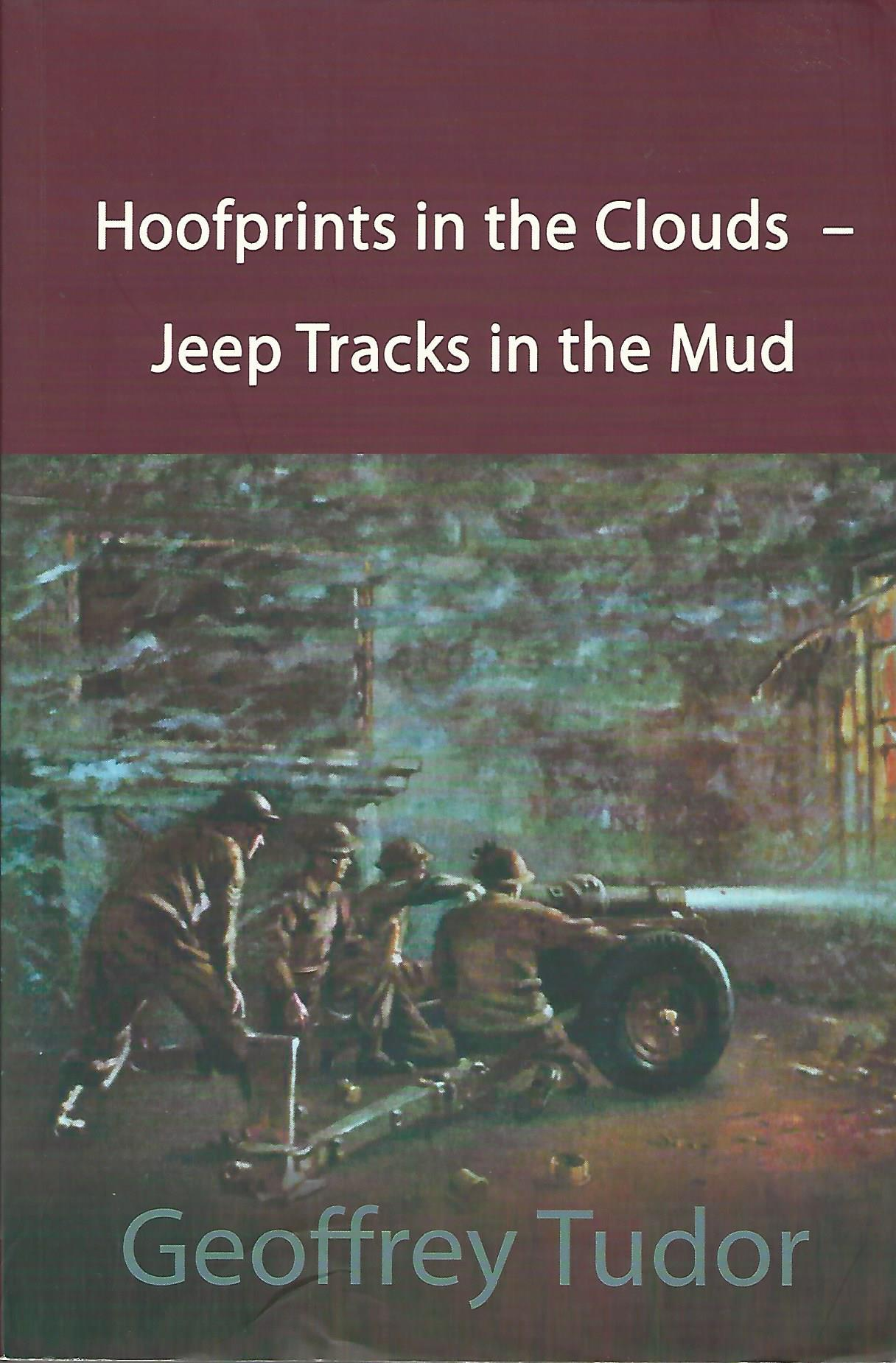 Image for Hoofprints in the Clouds - Jeep Tracks in the Mud.