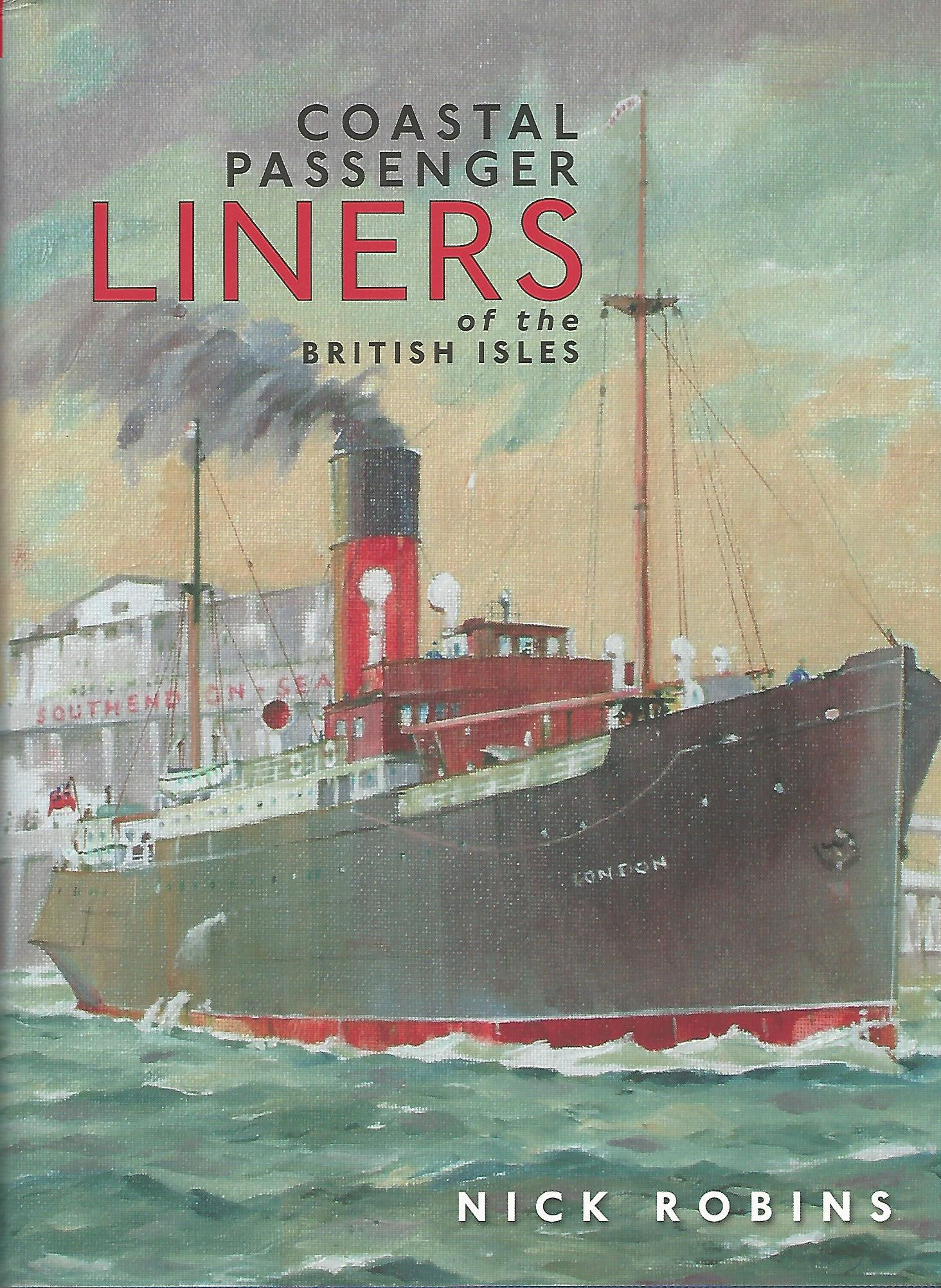 Image for Coastal Passenger Liners of the British Isles.
