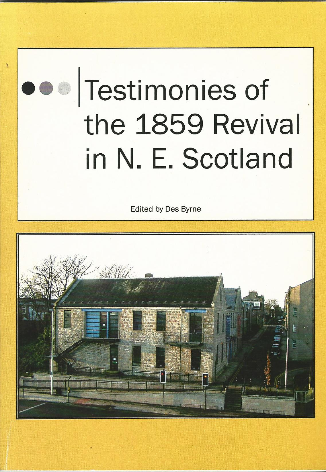 Image for Testimonies of the 1859 Revival in N.E. Scotland
